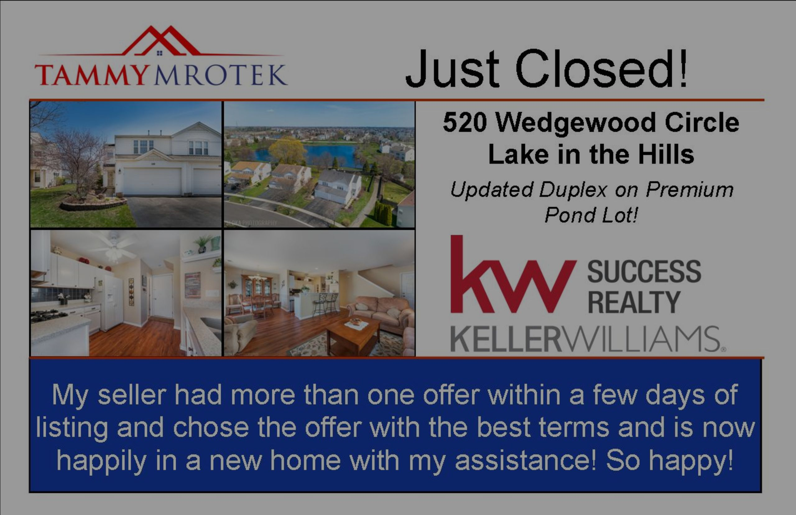 Just Closed in Lake in the Hills!