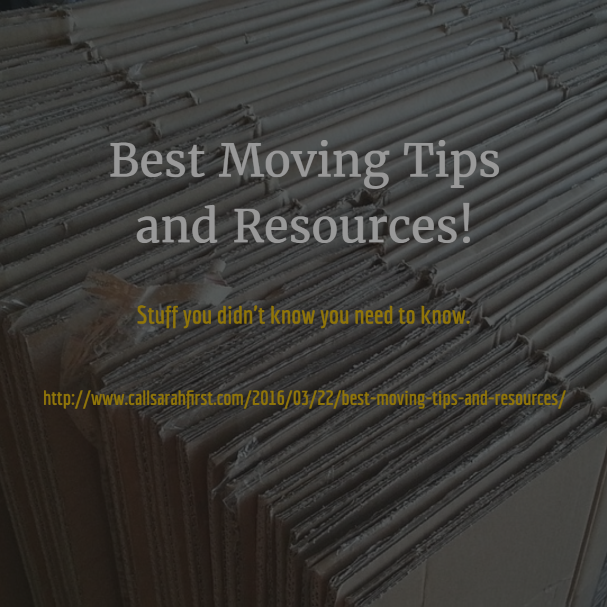 Best Moving Tips and Resources!