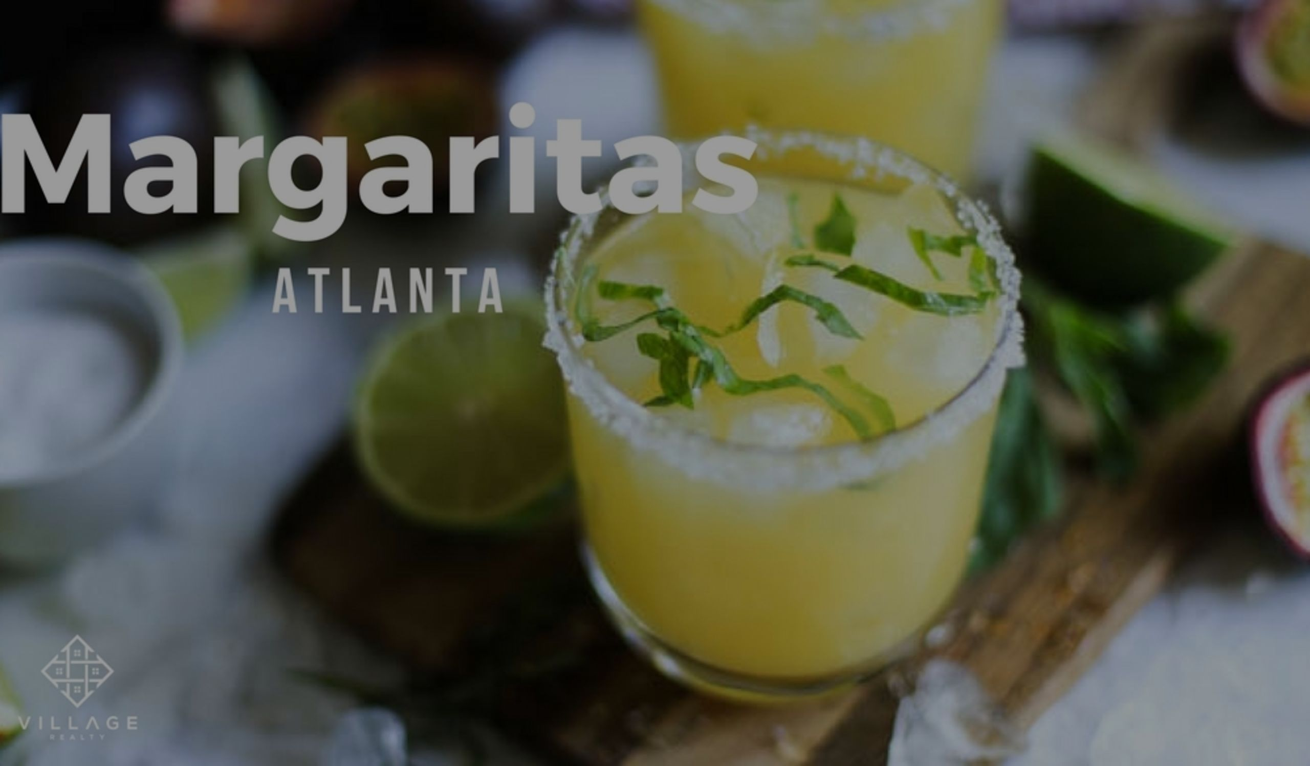 Best Margaritas in Atlanta
