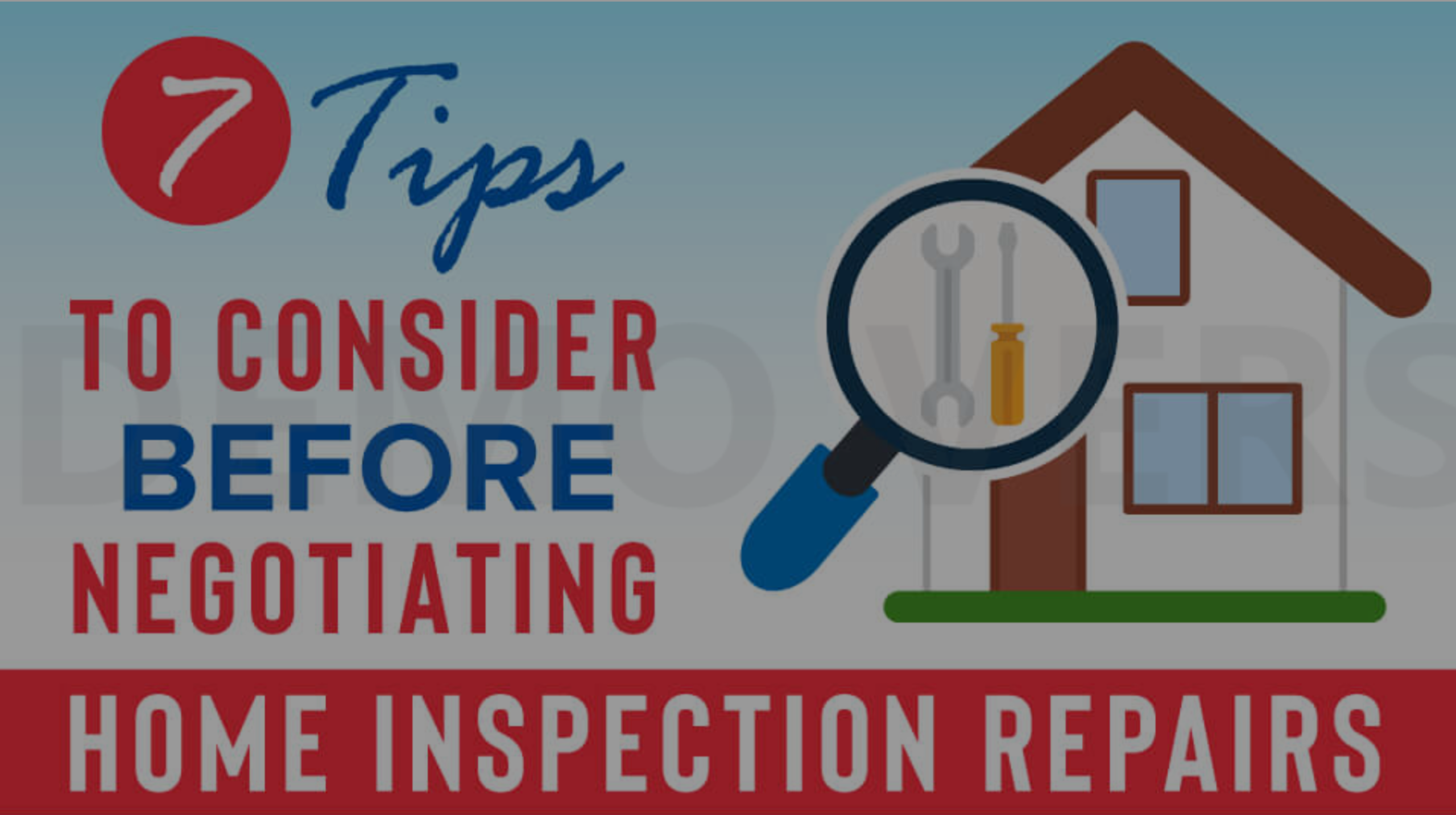 SUCCESSFULLY NEGOTIATING YOUR HOME INSPECTION RESPONSE