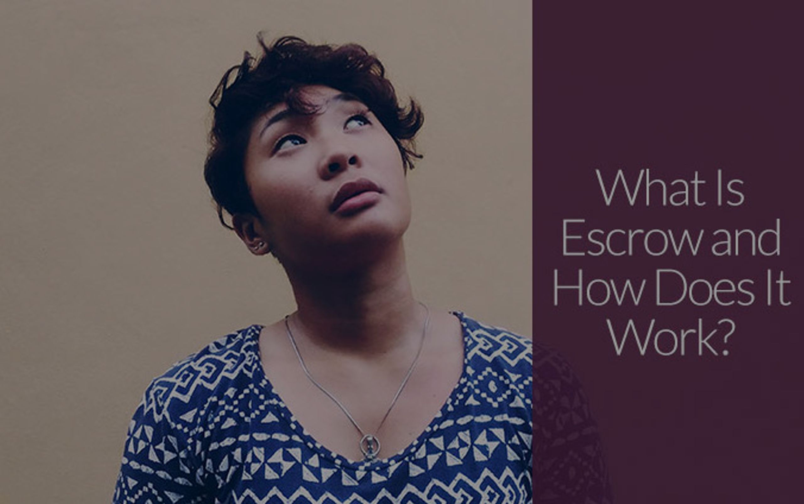 What Is Escrow and How Does It Work?