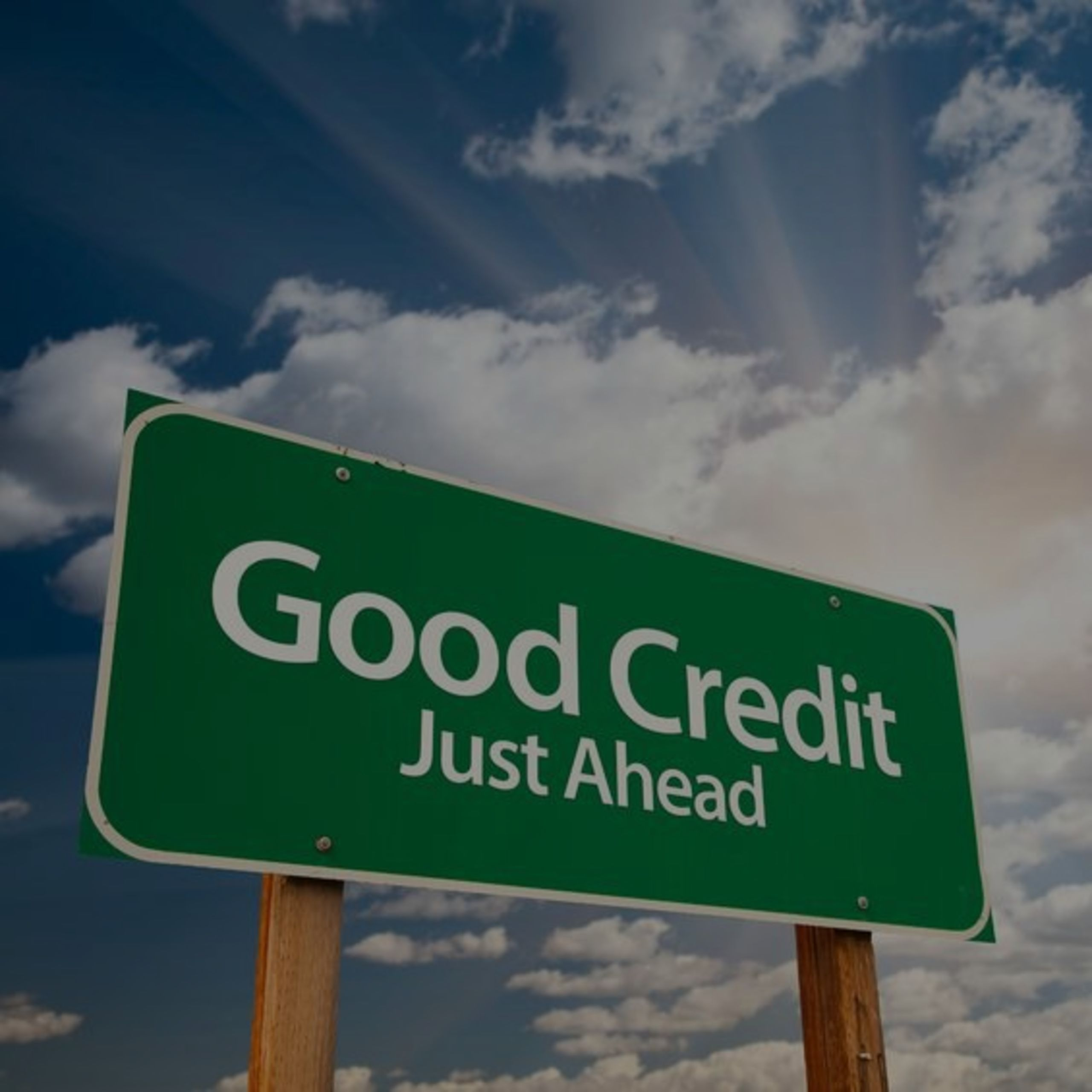 Thinking about buying soon? Make sure your credit is in order!