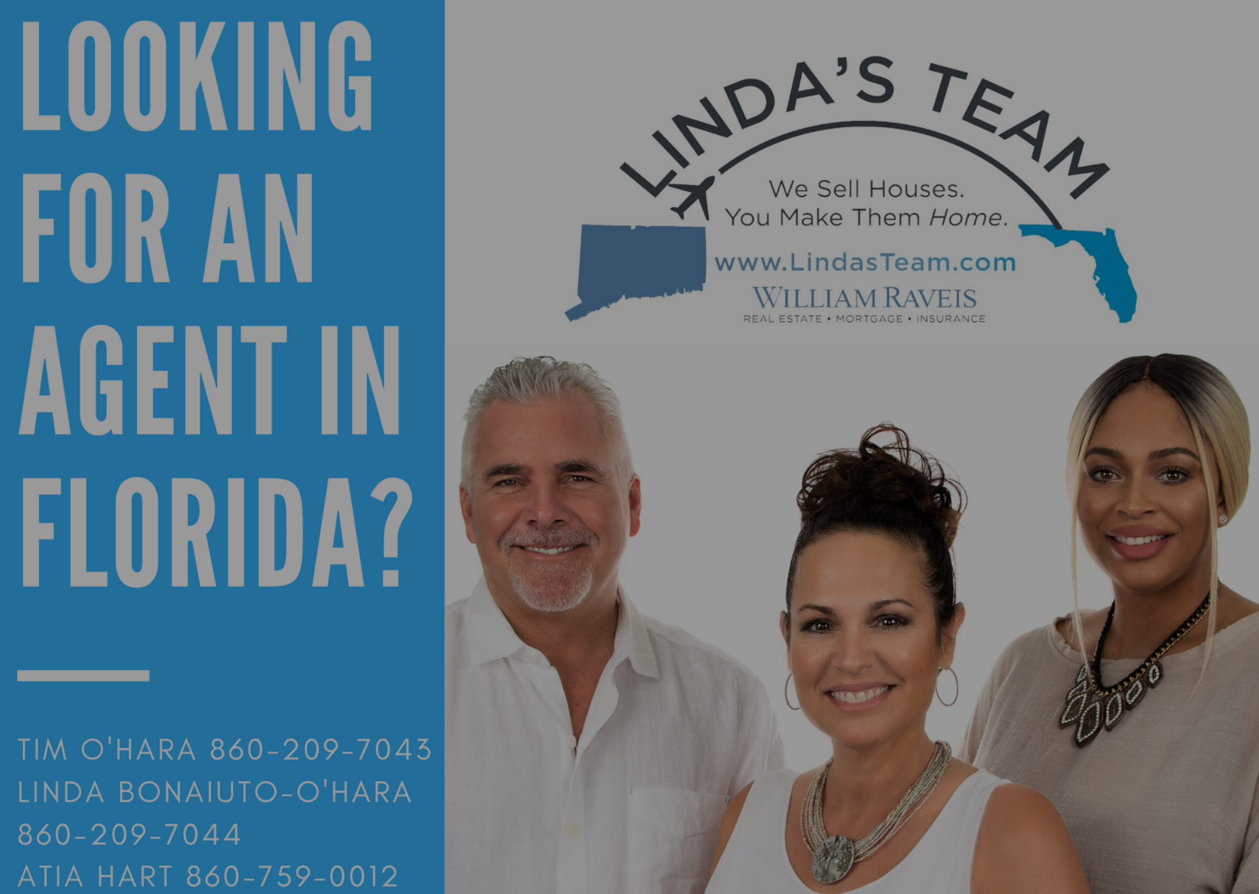 Linda's Team is now also in Florida!