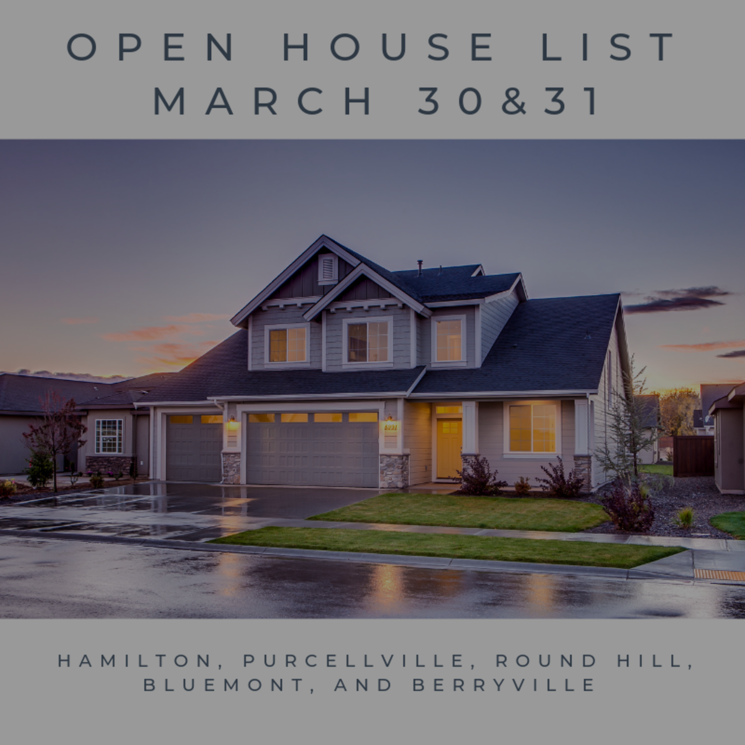 Open House List 3/30/19 – 3/31/19