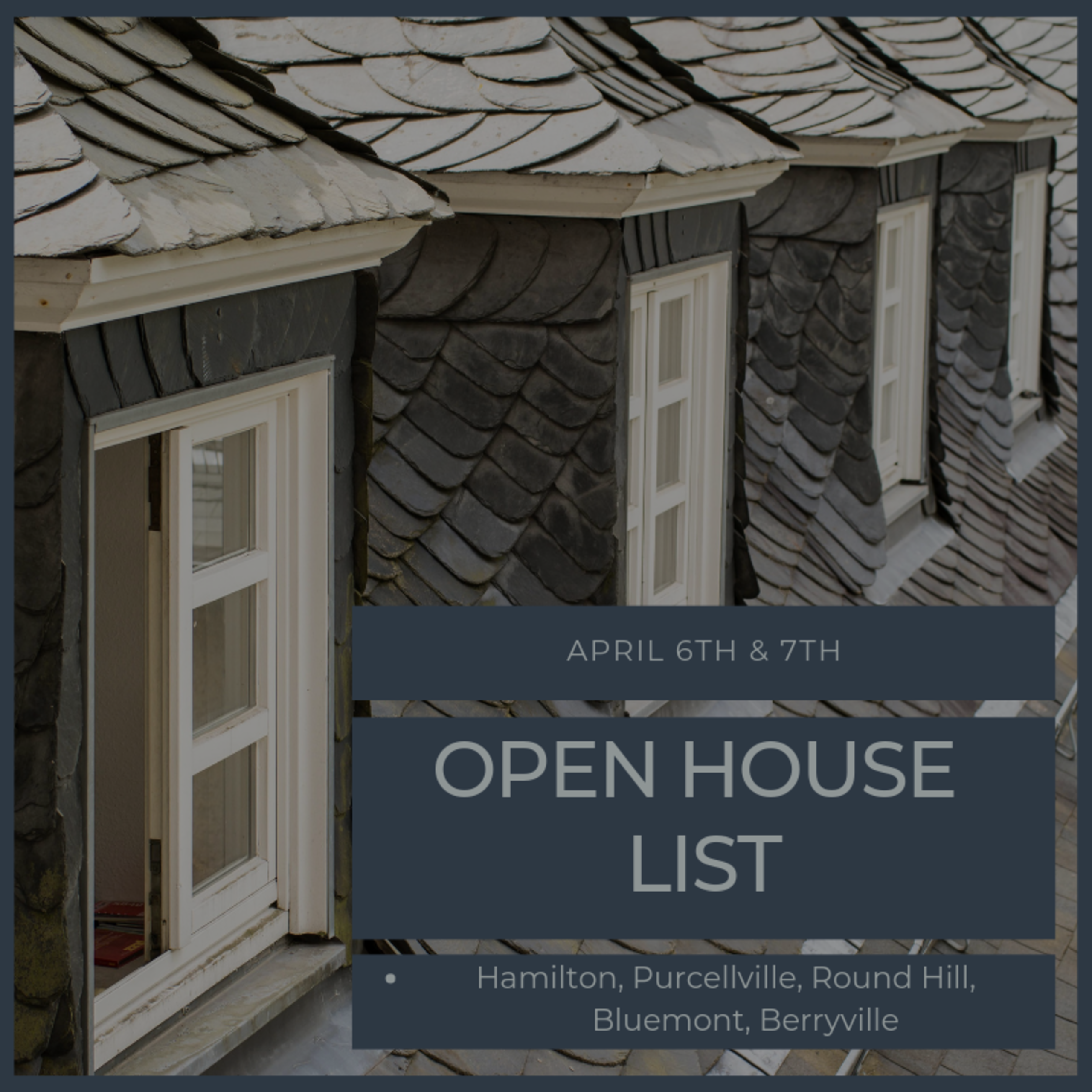 Open House List 4/6/19 – 4/7/19