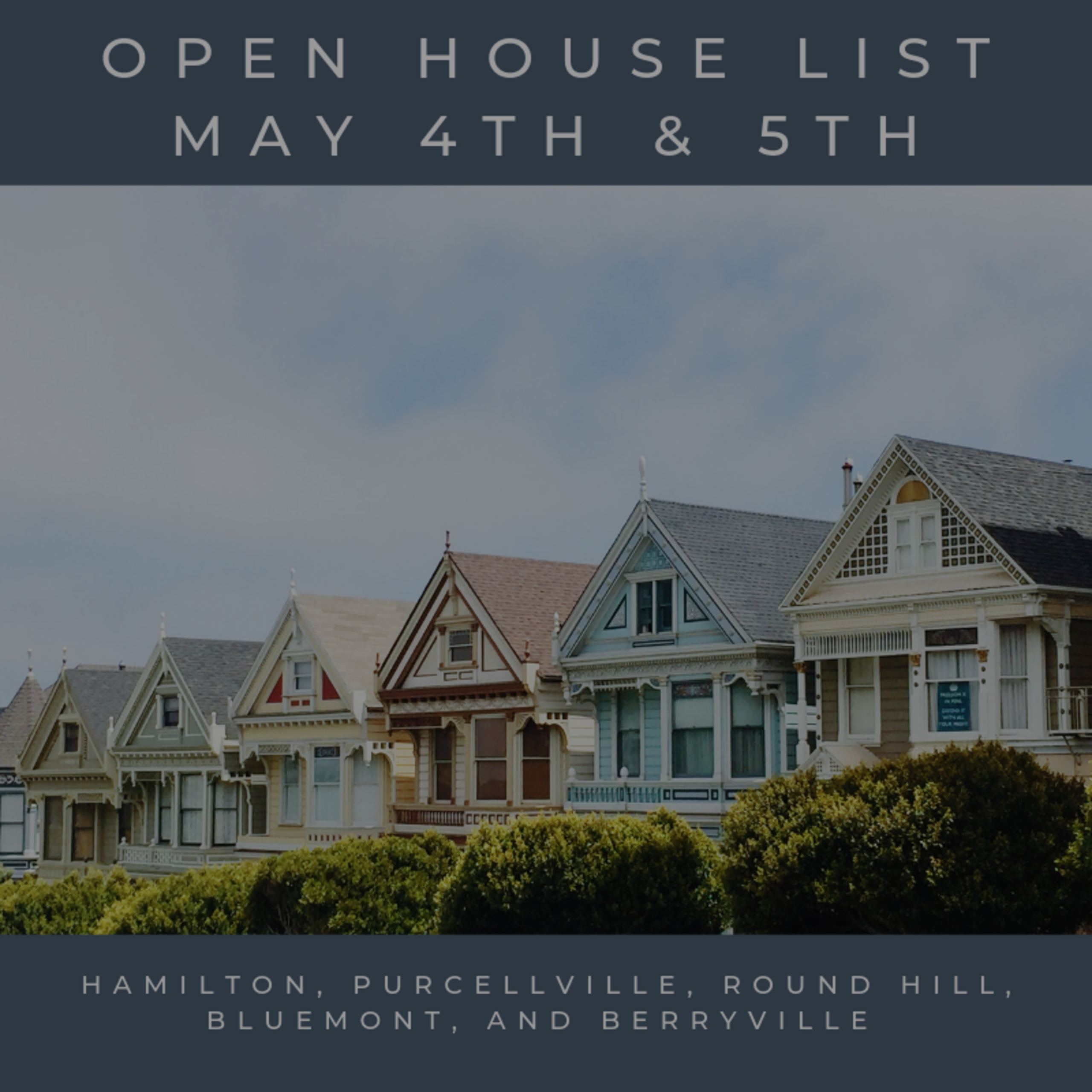 Open House List 5/4/19 – 5/5/19