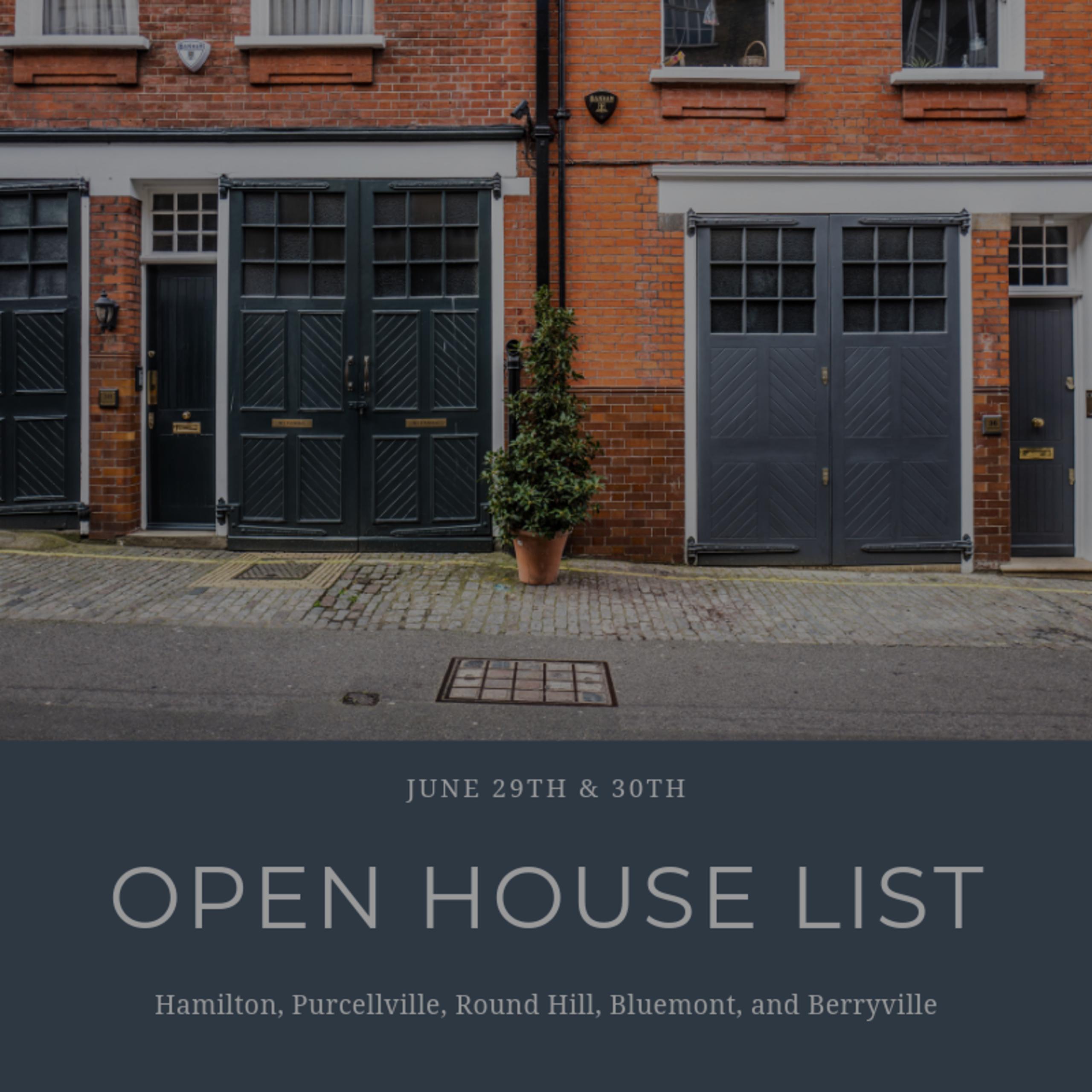 Open House Schedule 6/29/19 – 6/30/19