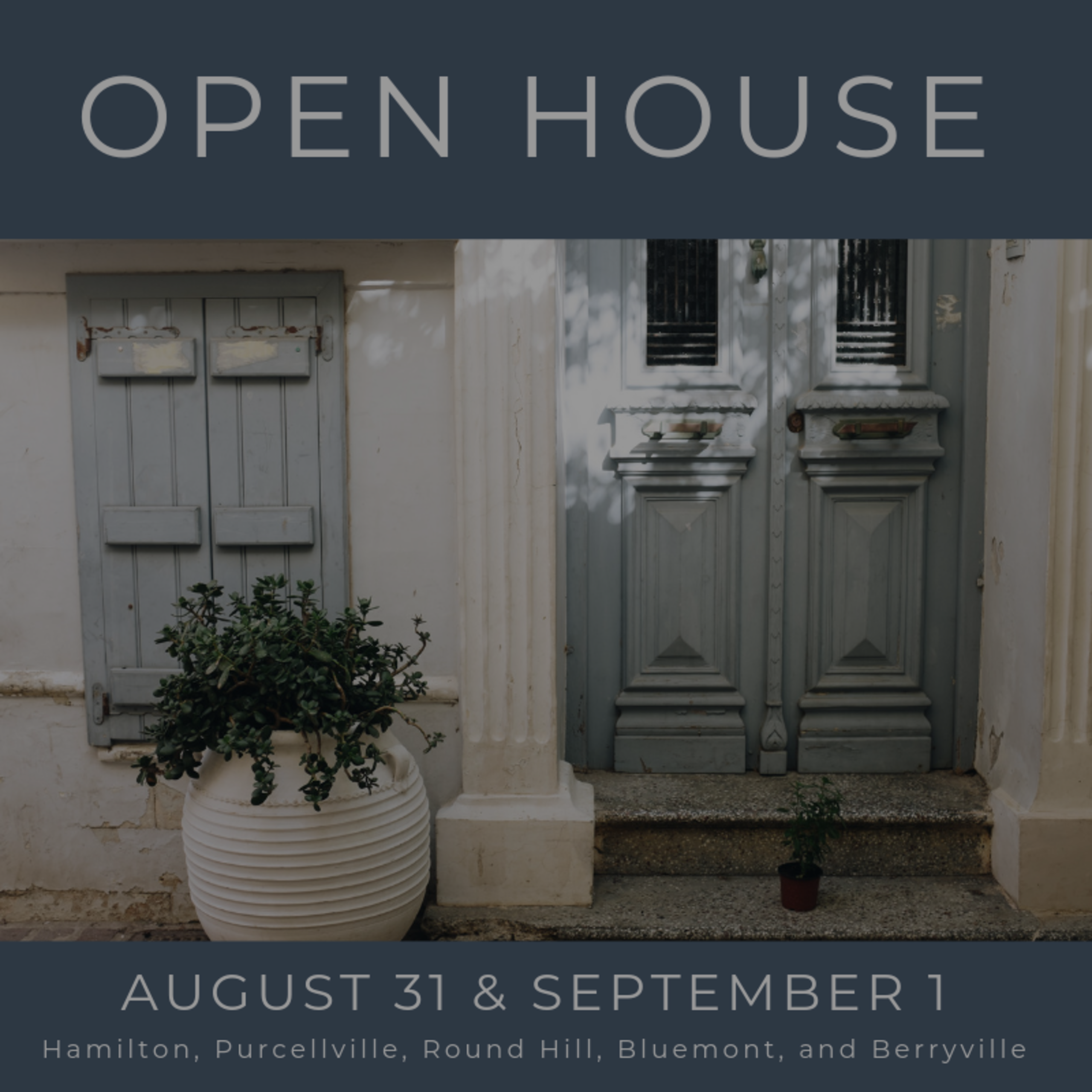 Open House List 8/31/19 – 9/1/19