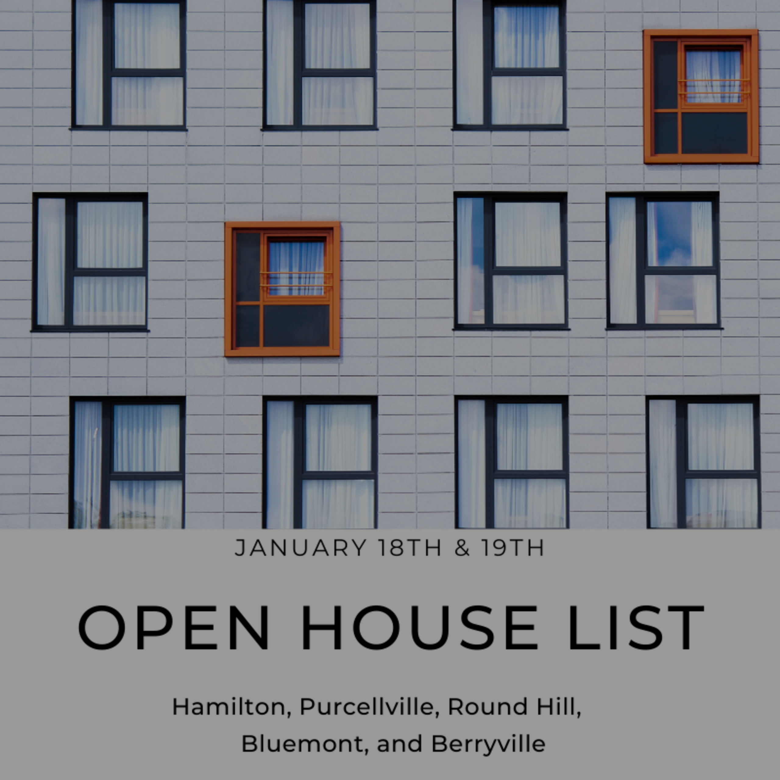 Open House List 1/18/20 – 1/29/20
