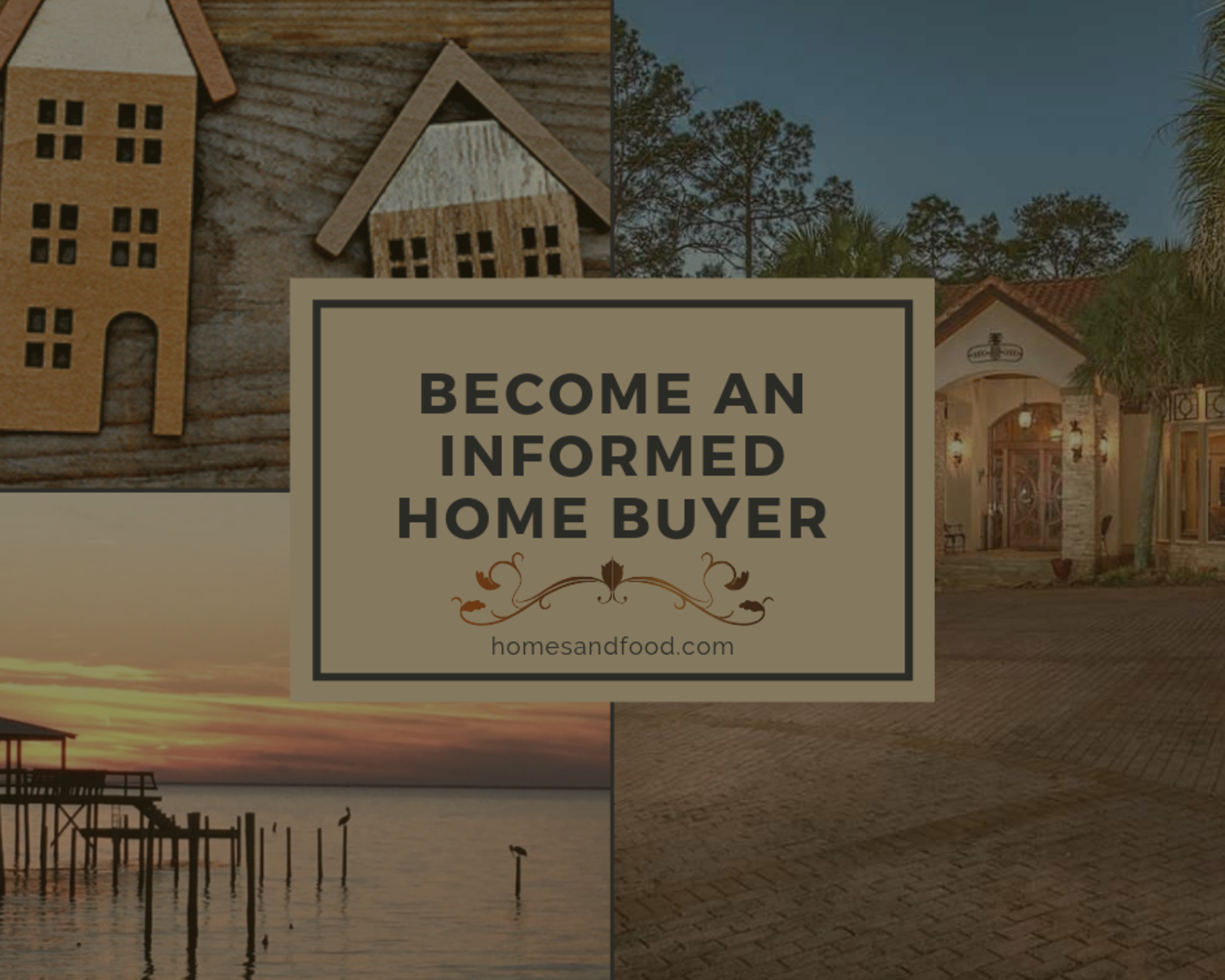 Become an Informed Home Buyer