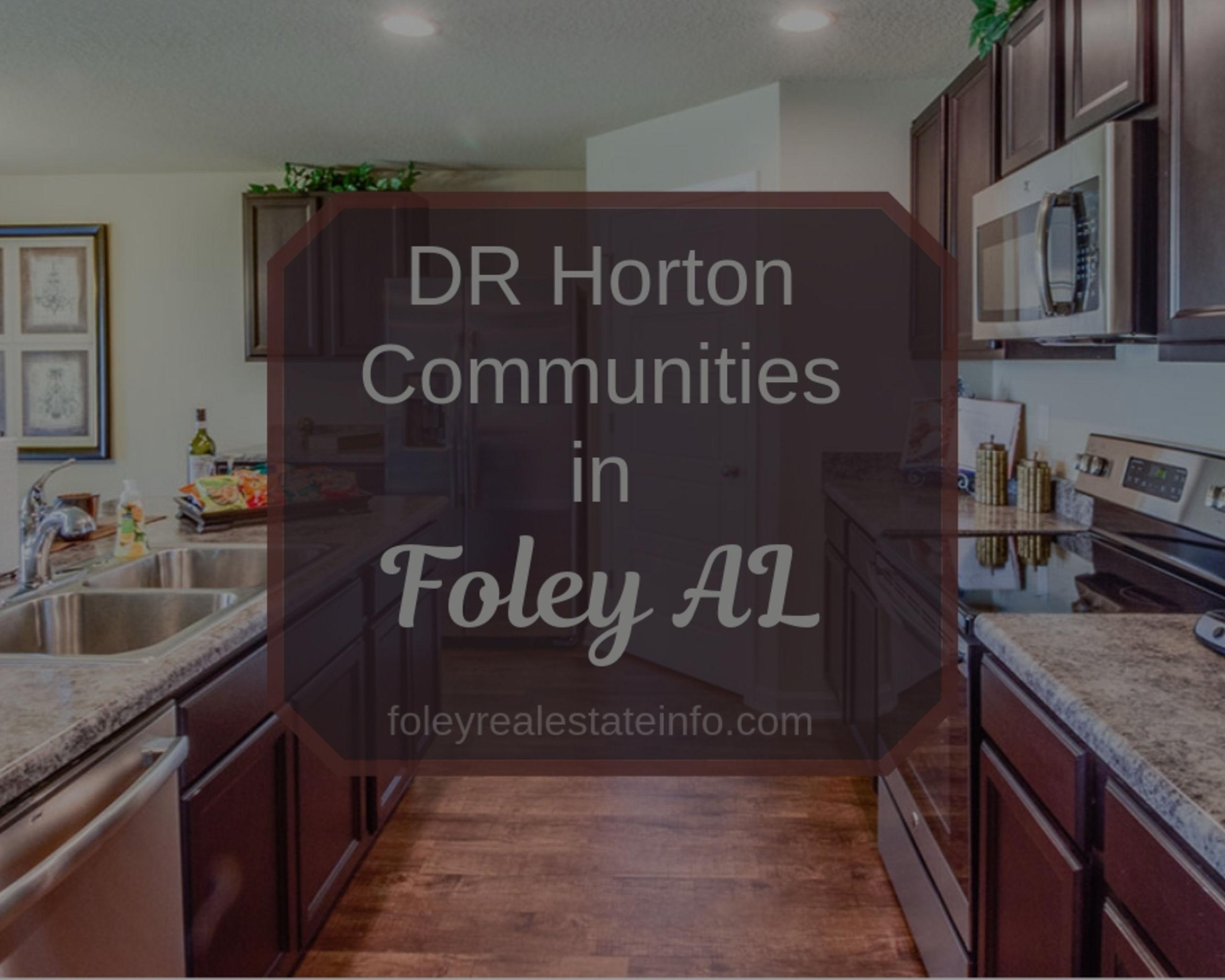 DR Horton Communities in Foley AL
