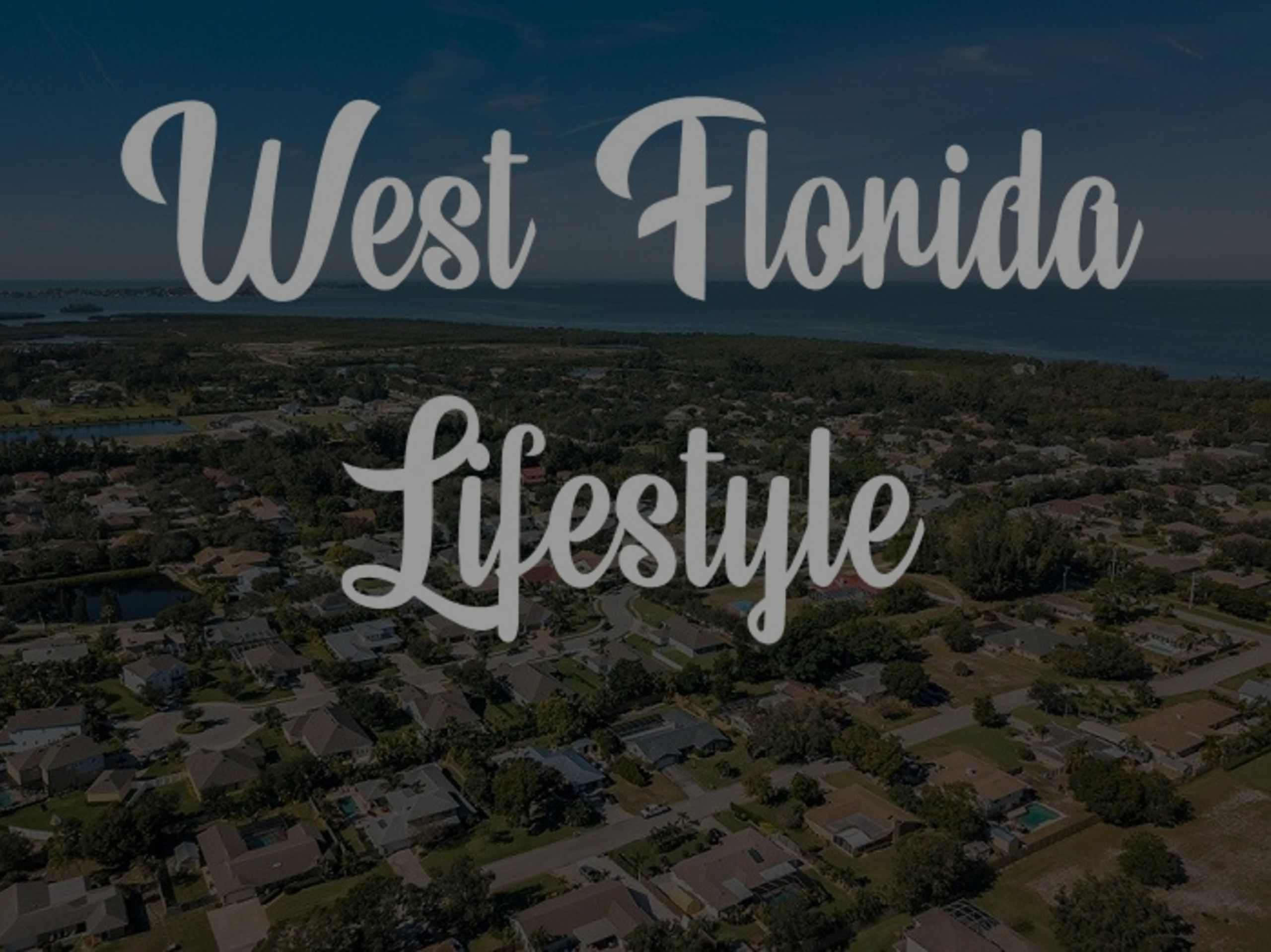Welcome to West Florida Lifestyle!!