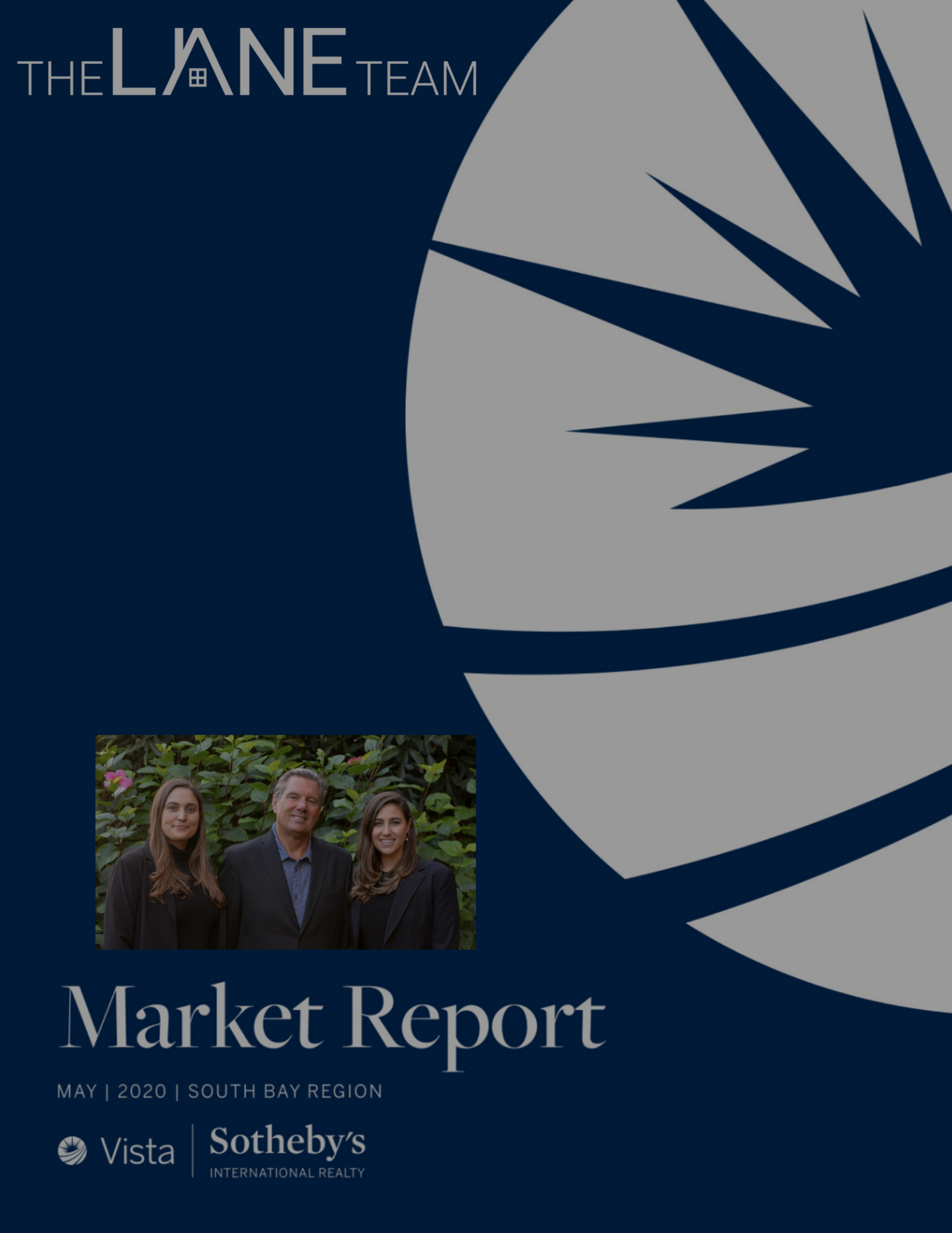 May 2020 South Bay Real Estate Market Update | The Lane Team