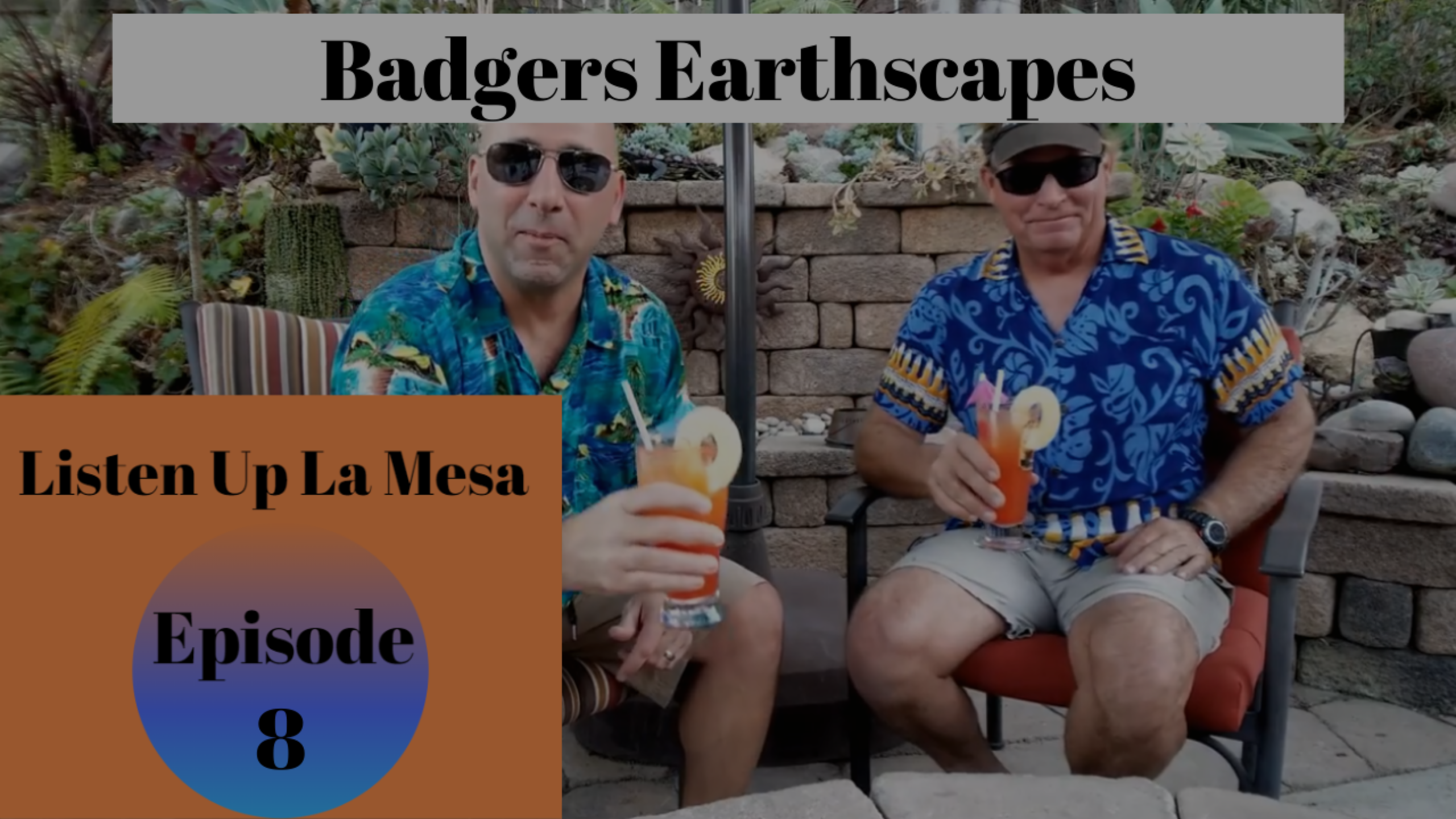 Landscaper In San Diego Ep: 8 Listen Up La Mesa – Badgers Earthscapes