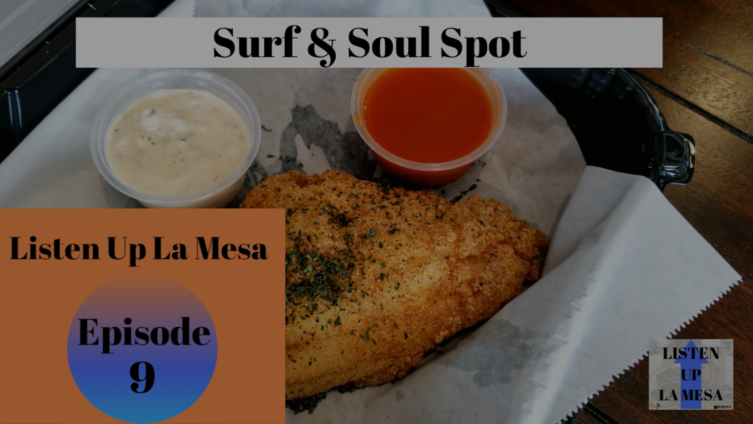 Soul Food In San Diego Ep:9 Listen Up La Mesa – Surf and Soul Spot