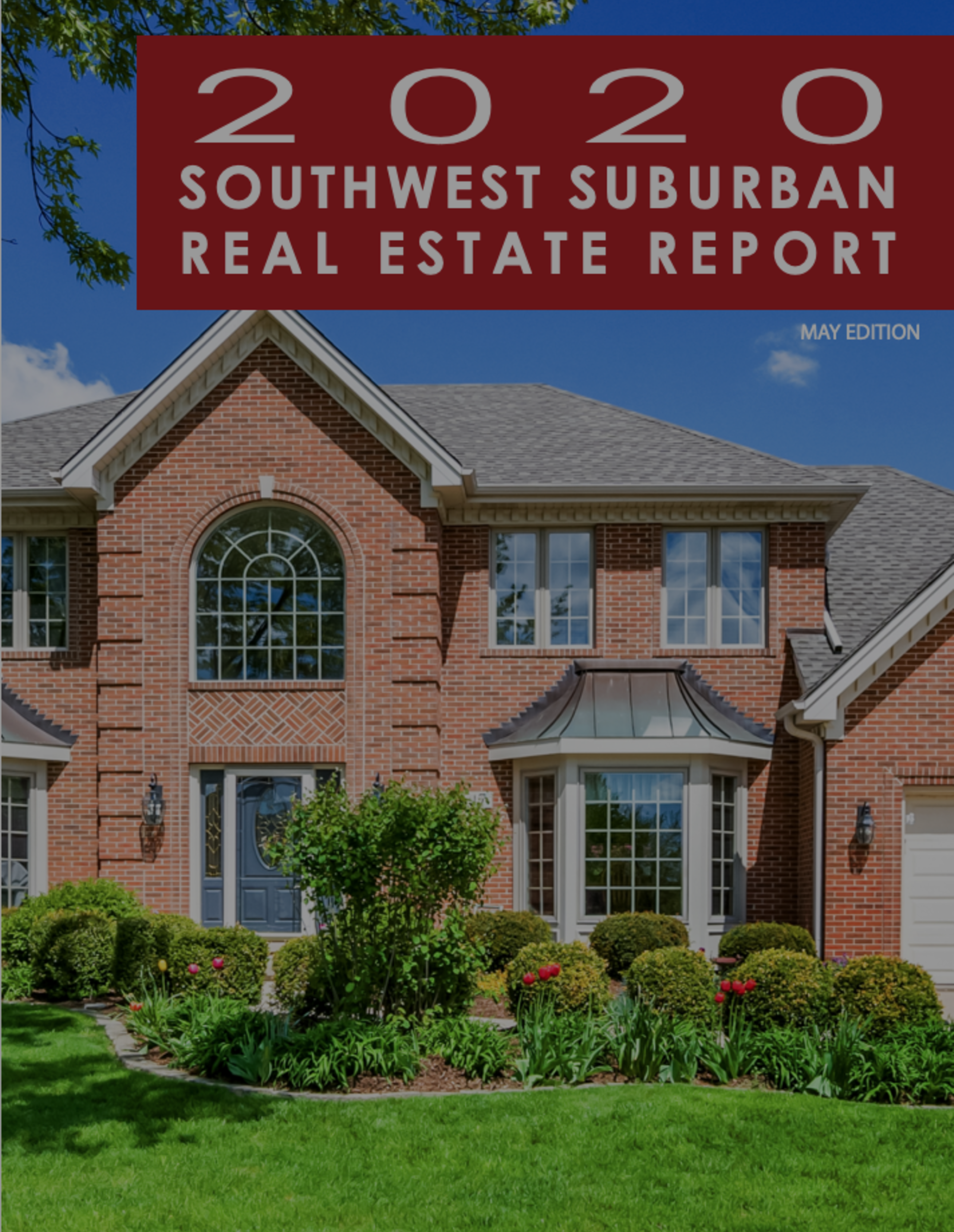 Orland Park and Tinley Park IL Real Estate Market Update May 2020