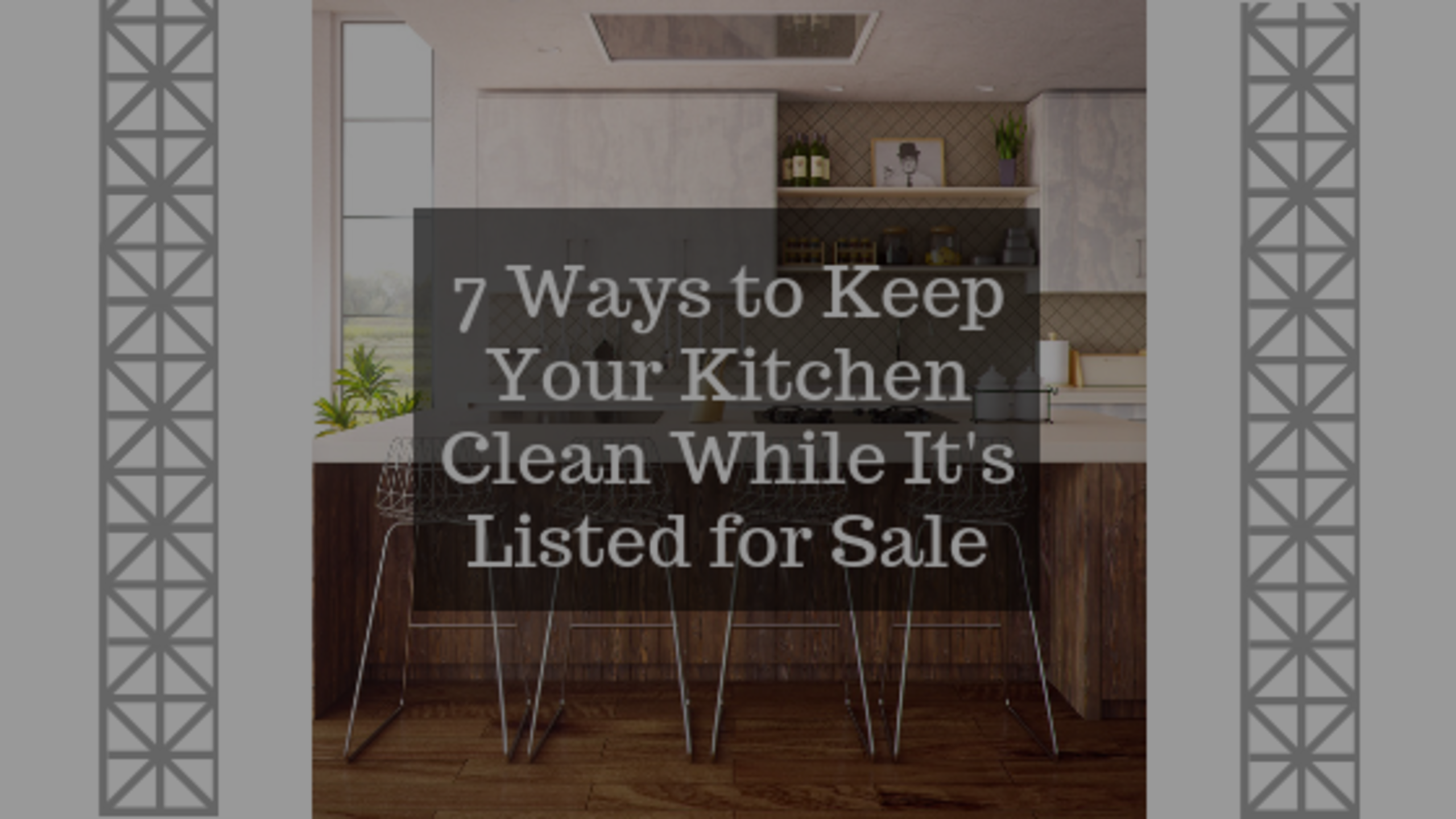 7 Ways to Keep Your Kitchen Clean While Your Home is Listed for Sale