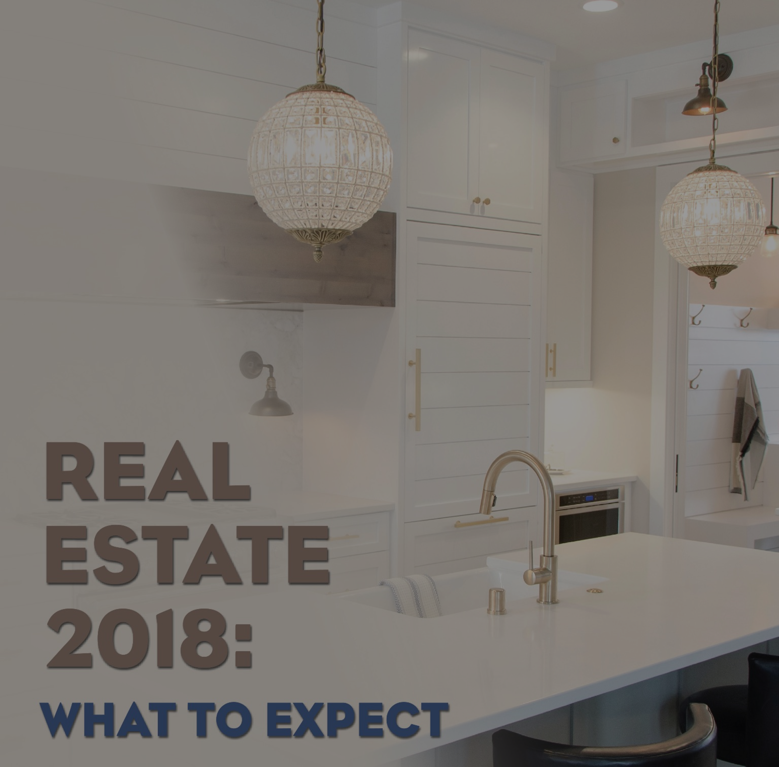 Where's the Real Estate Market Headed in 2018?