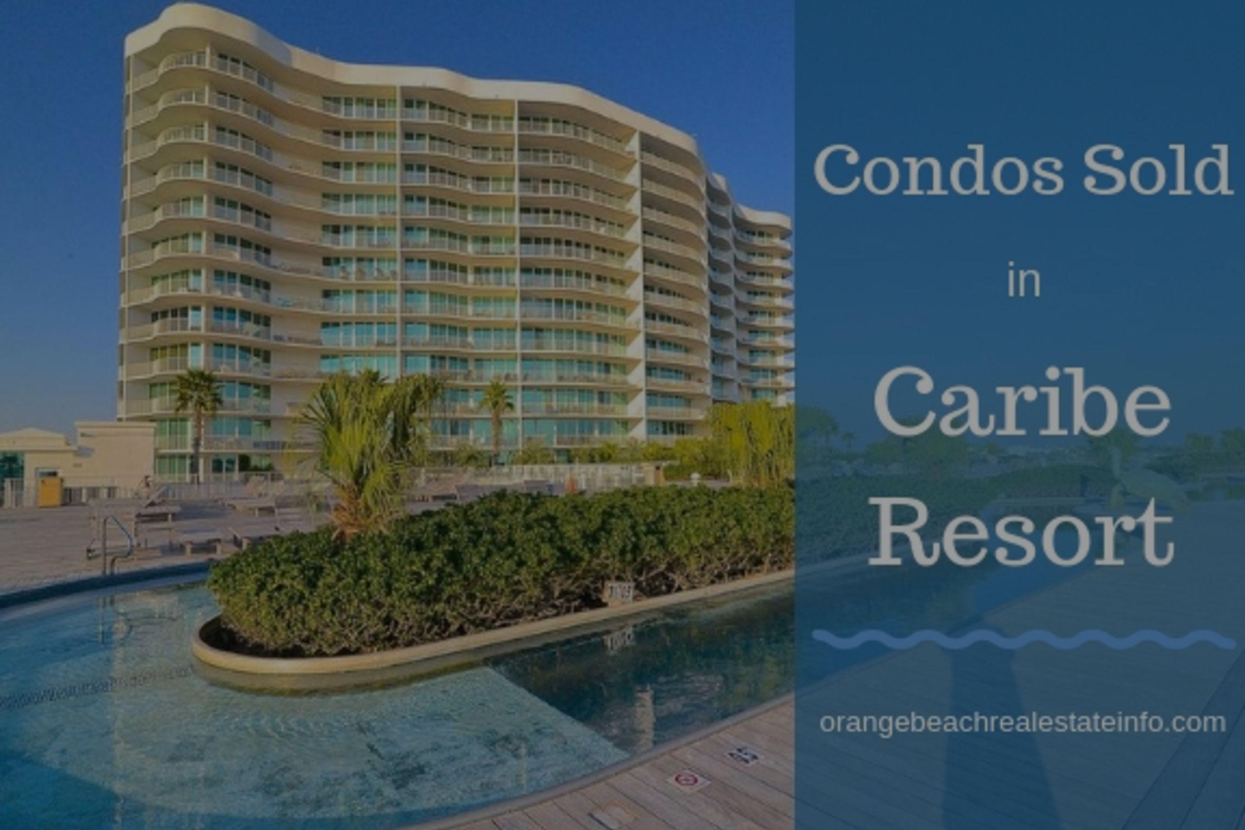 Condos Sold in Caribe Resort – August/September 2018