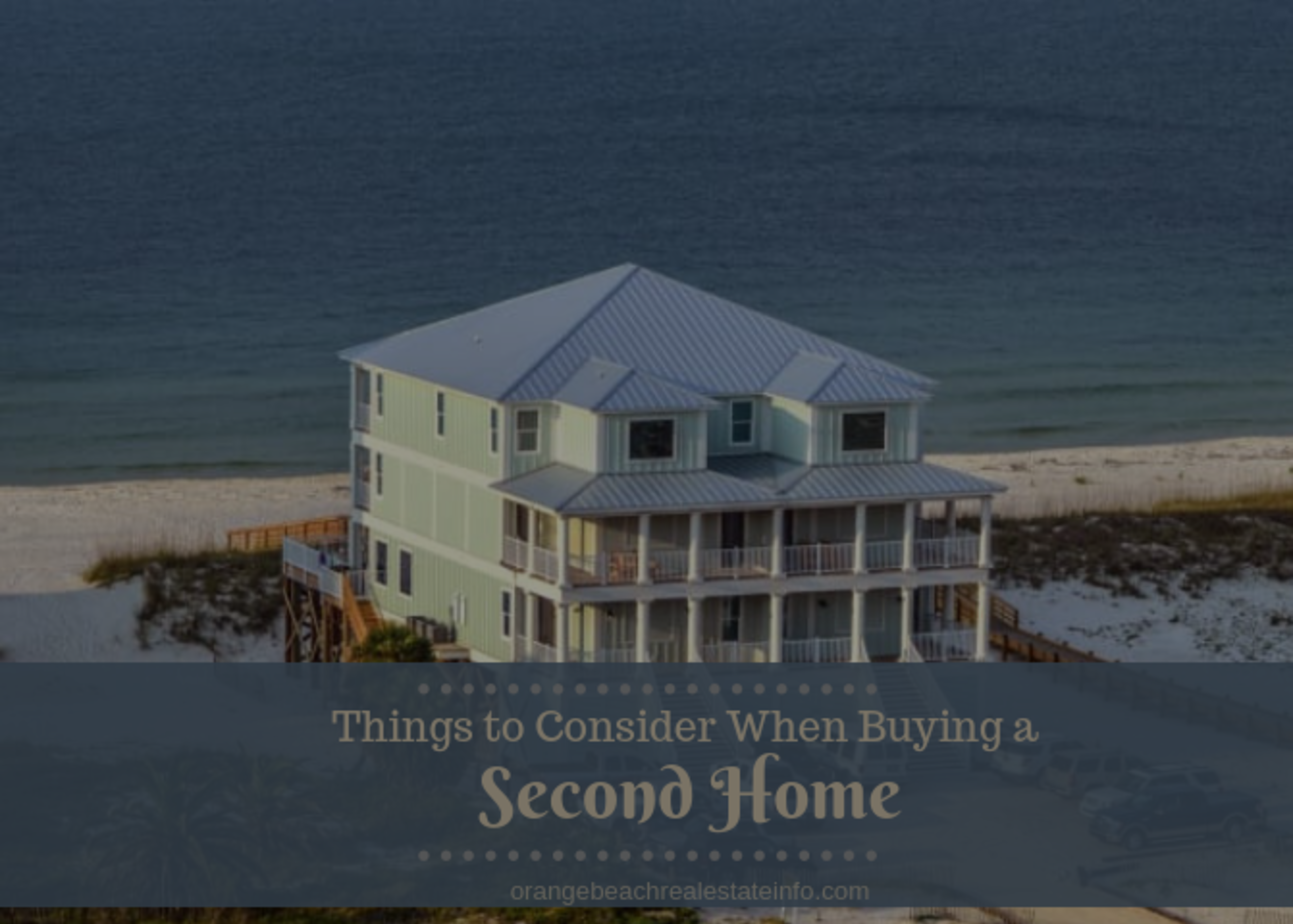Things to Consider When Buying a Second Home