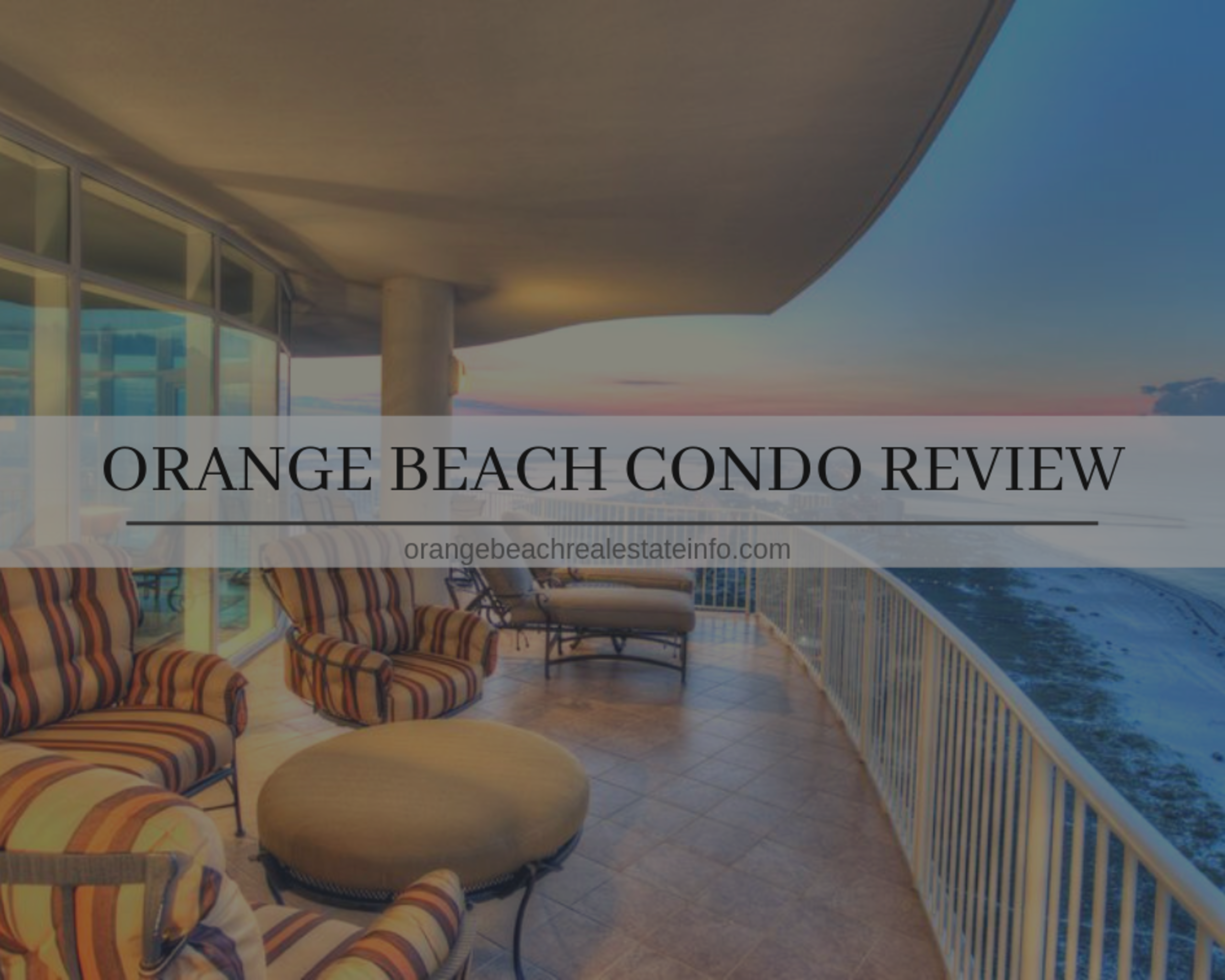 Orange Beach Condo Review – May 2019