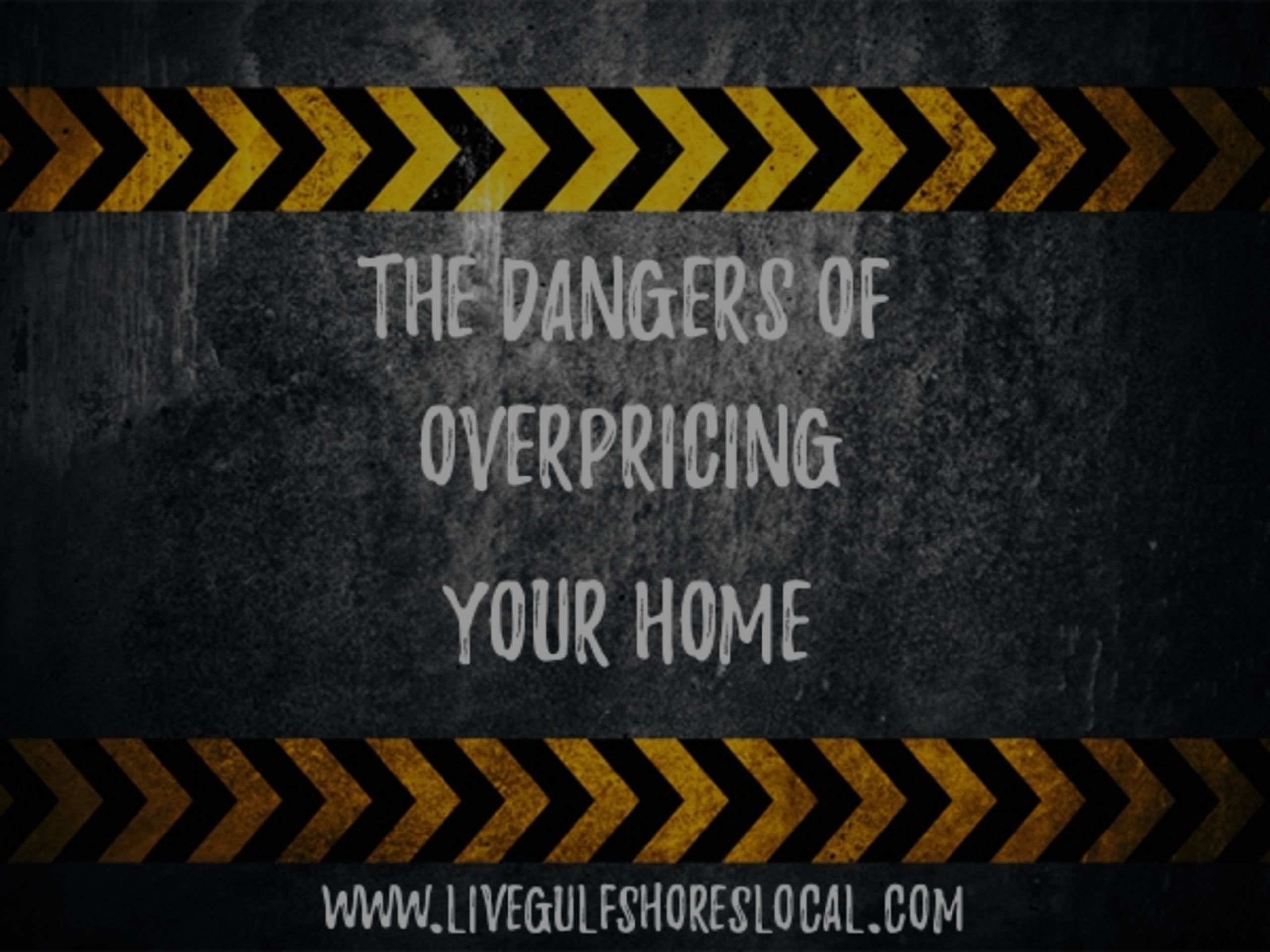Dangers of Overpricing Your Home to Sell