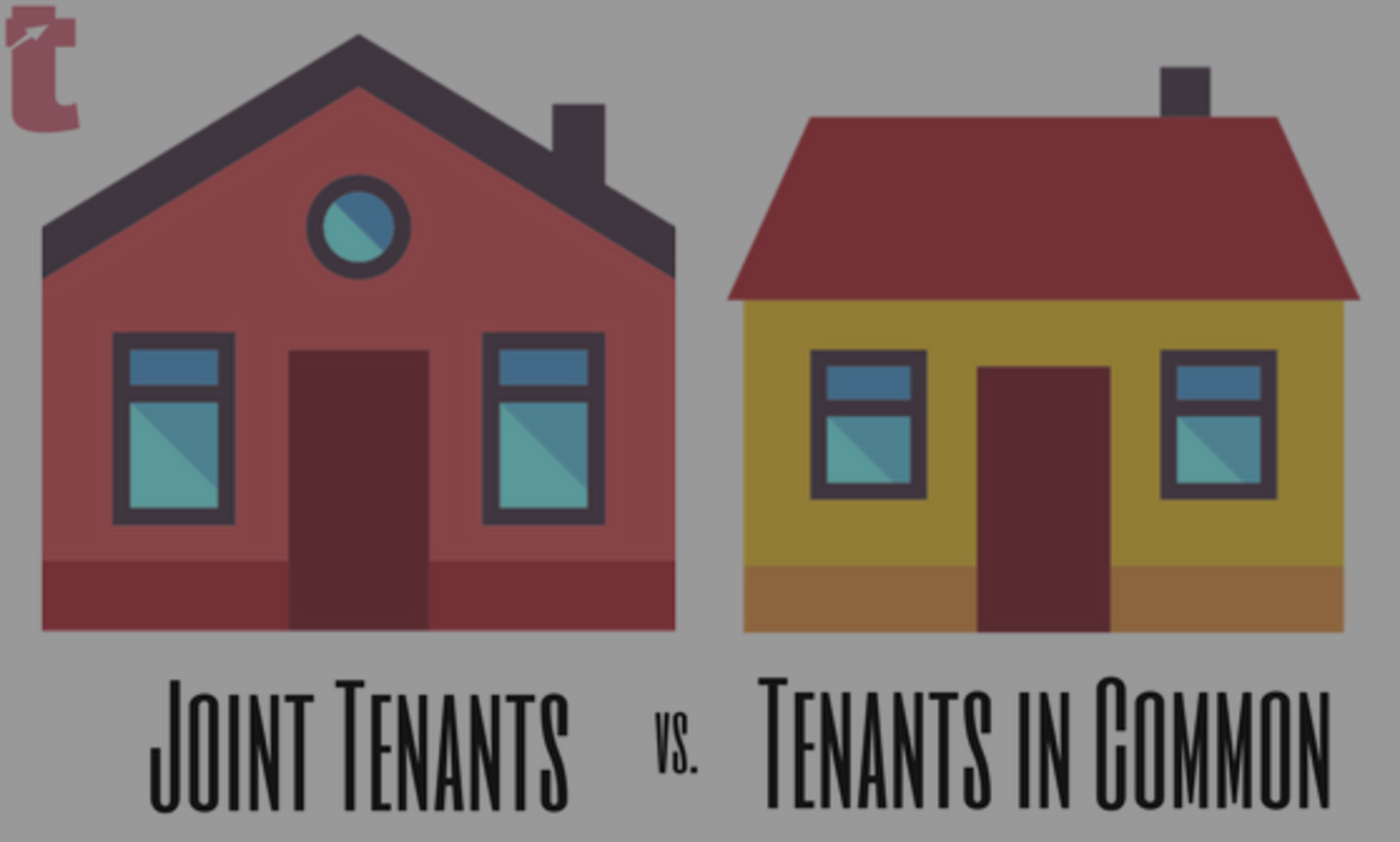 Difference between Joint Tenants and Tenants in Common