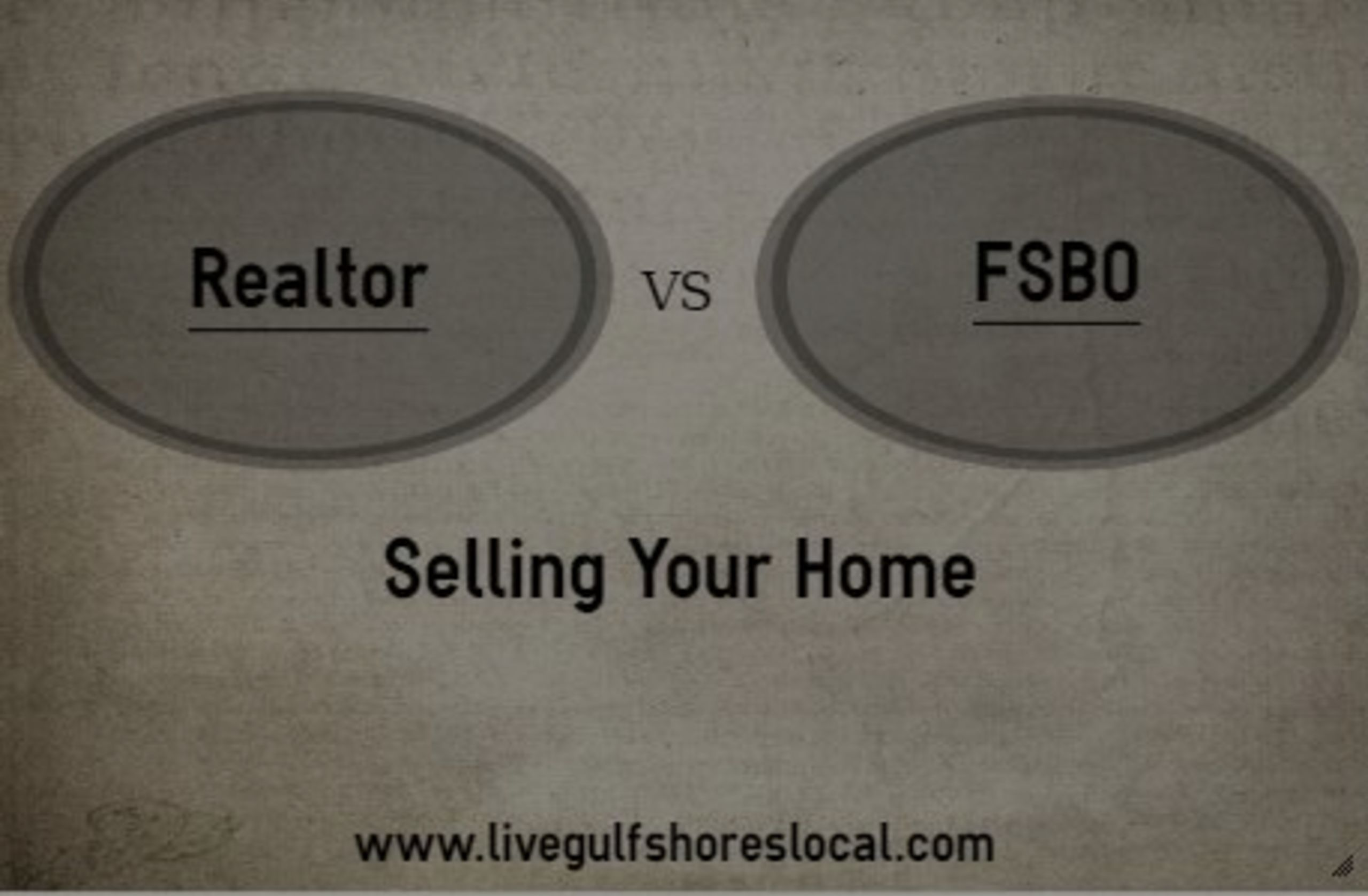 Realtor vs FSBO – Selling Your Home