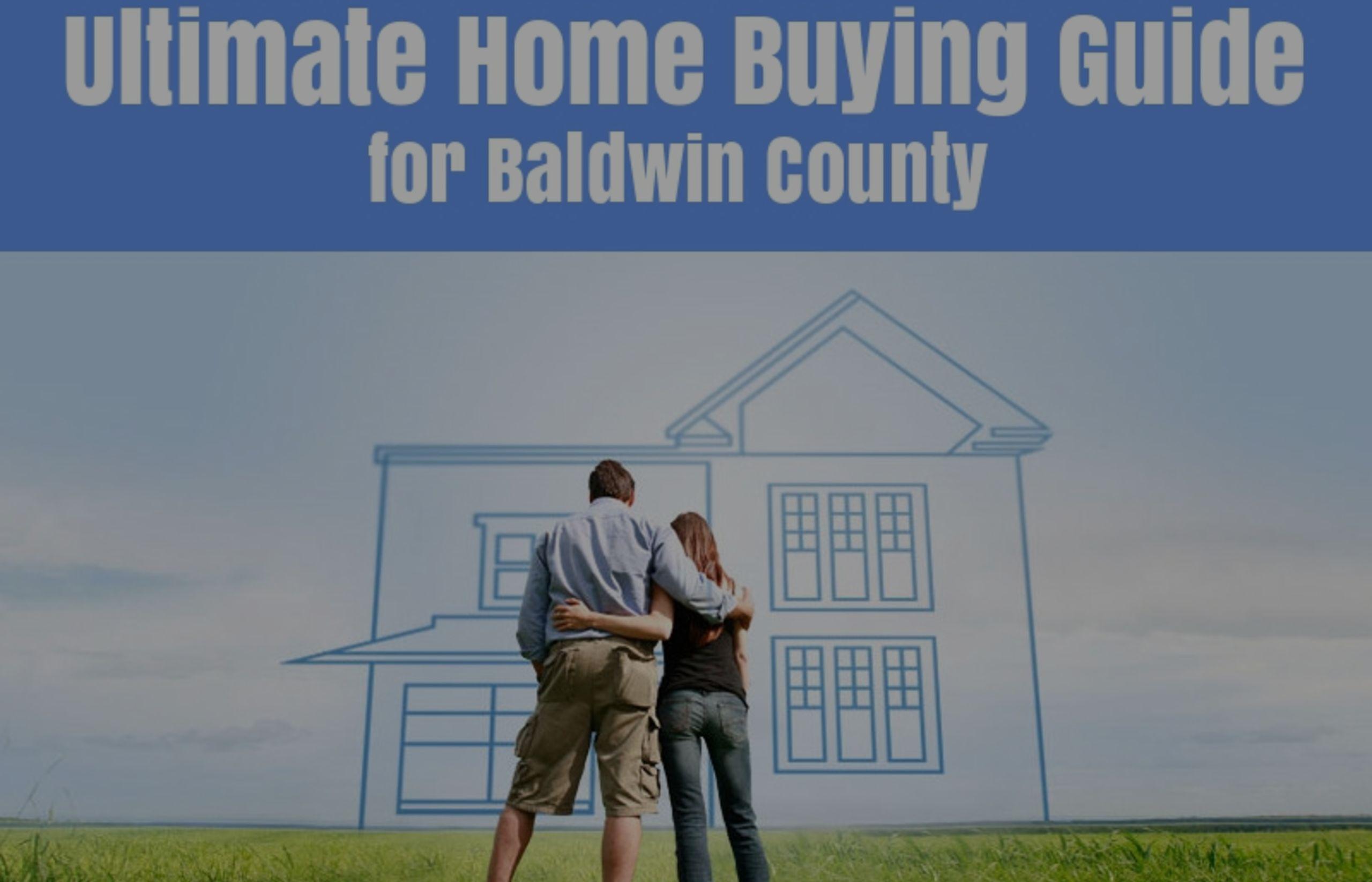 Ultimate Home Buying Guide – Baldwin County