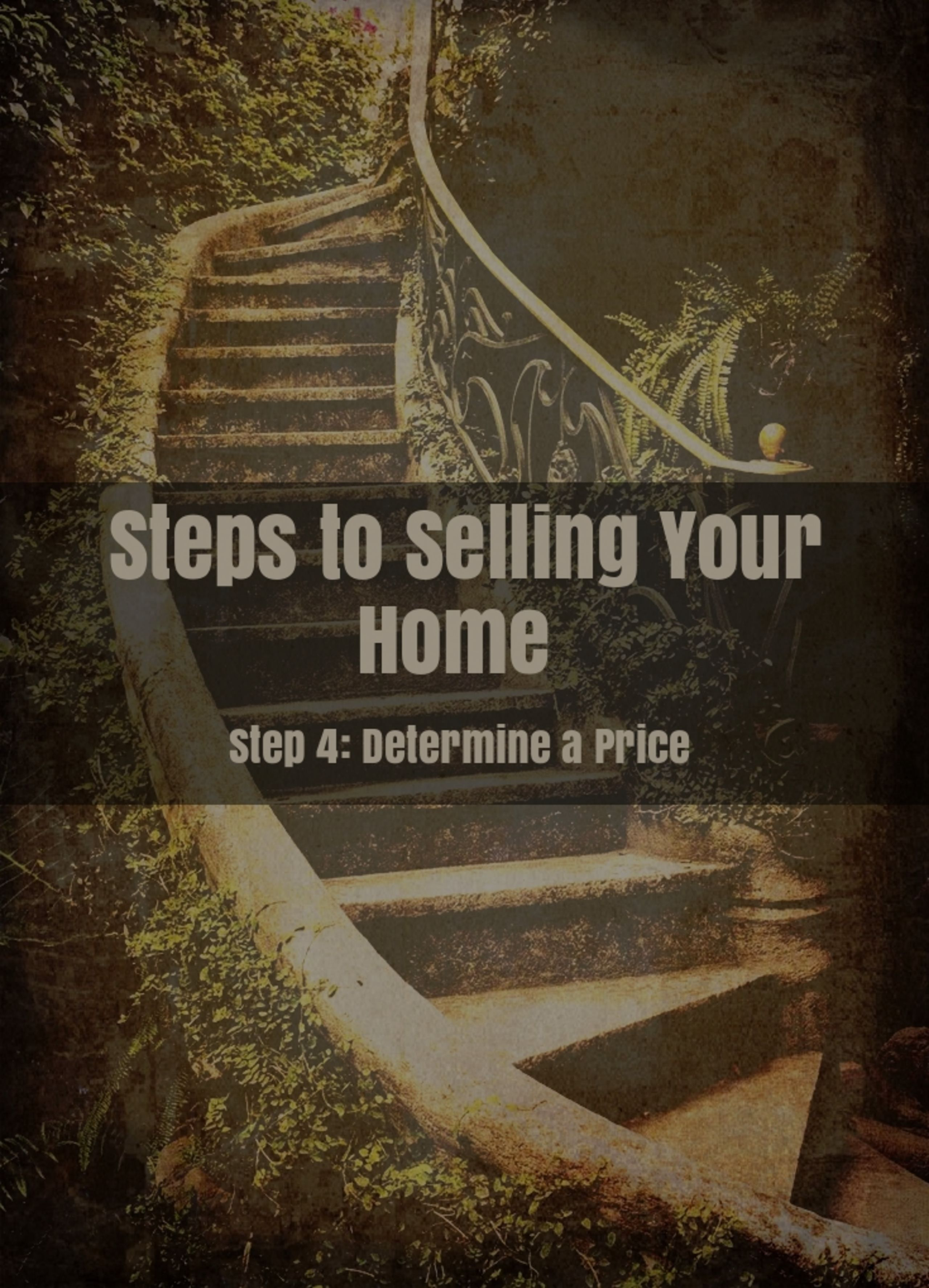 Step 4 – Determine a Price to Sell