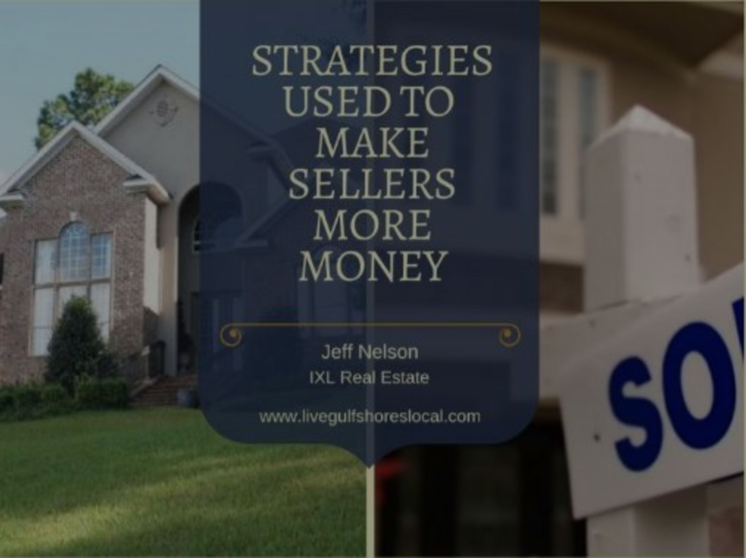 Strategies Used to Make Home Sellers More Money