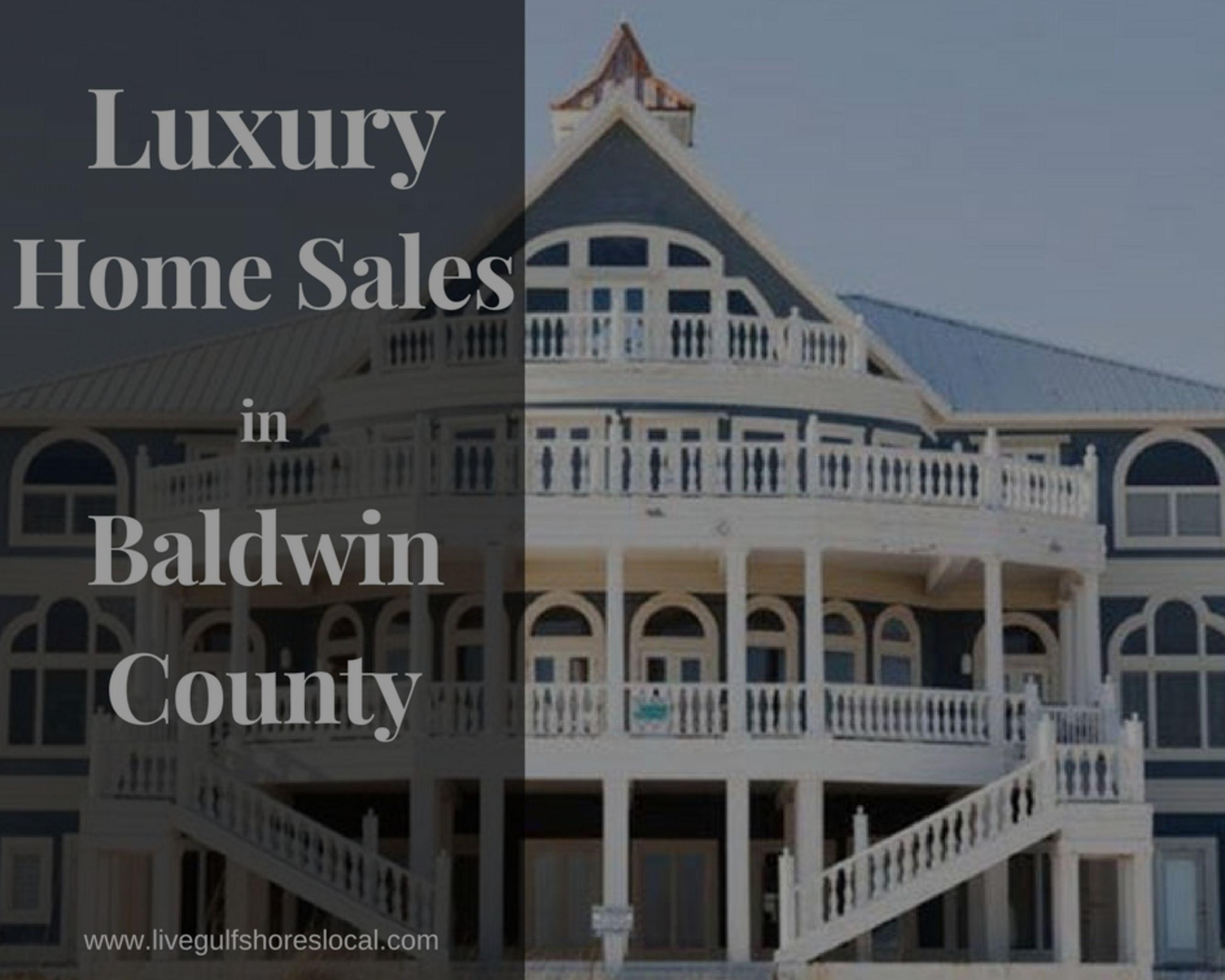 Luxury Home Sales in Baldwin County – January 2018