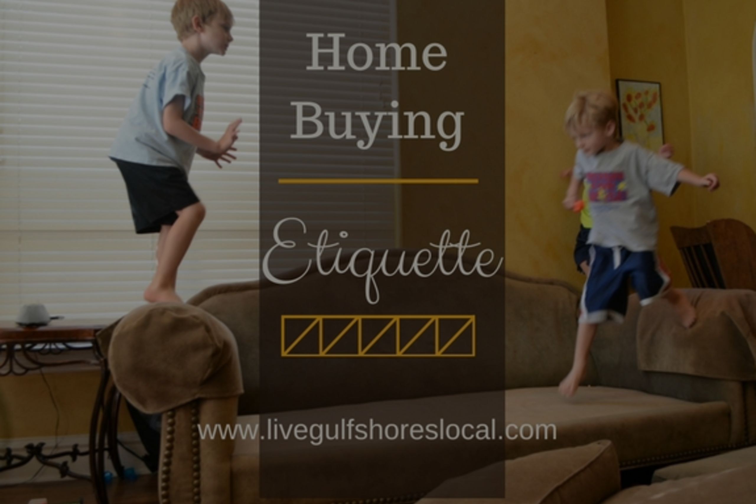 Buyer Etiquette When Looking at Homes