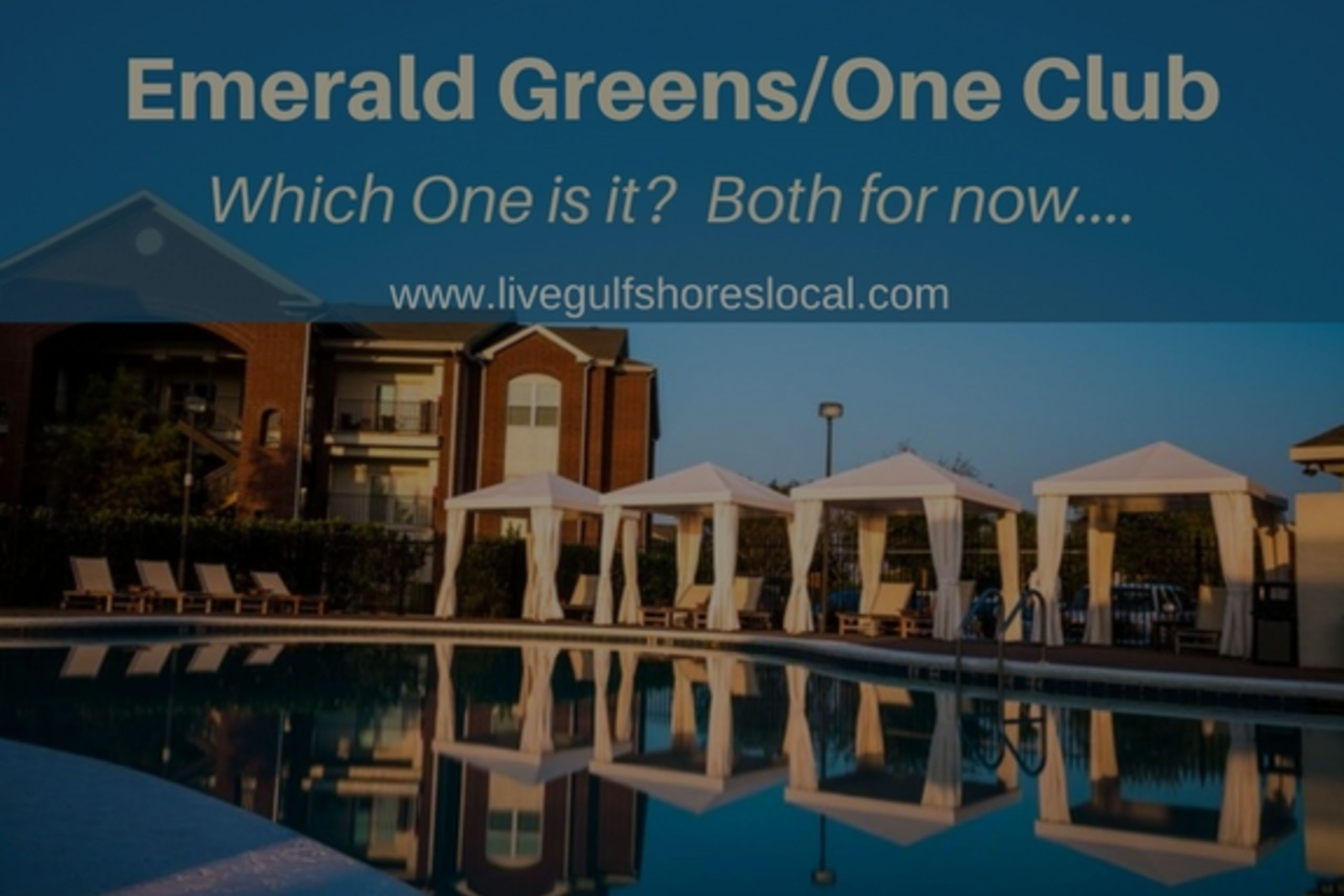 Emerald Greens of Gulf Shores Is Now One Club