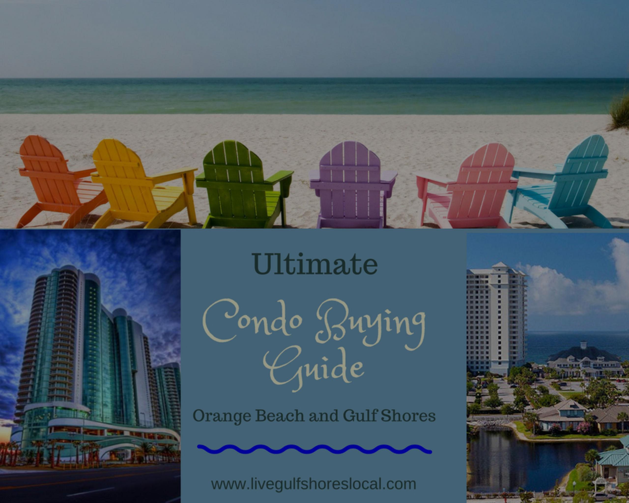 Ultimate Condo Buying Guide – Orange Beach and Gulf Shores