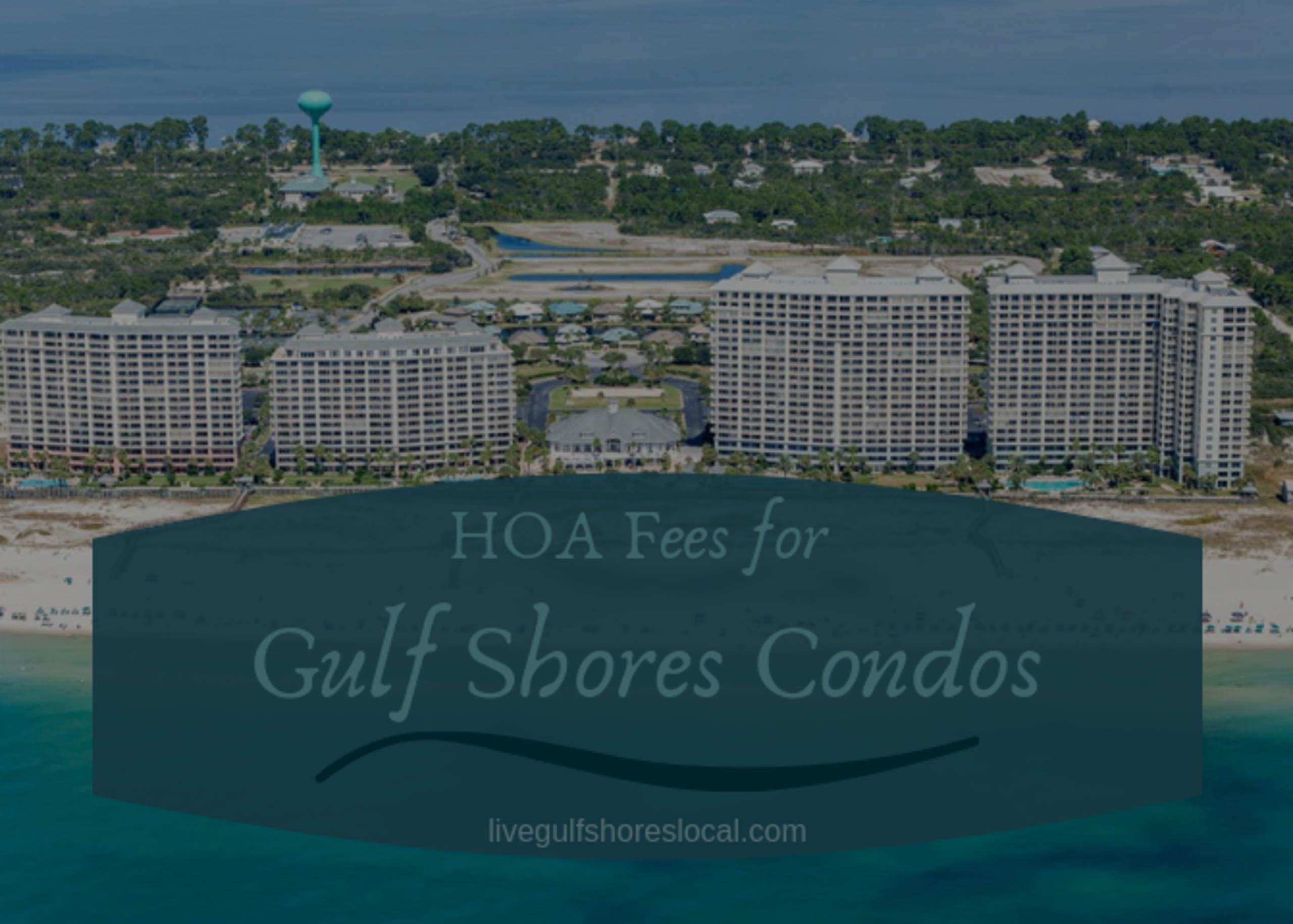 HOA Fees for Gulf Shores Condos
