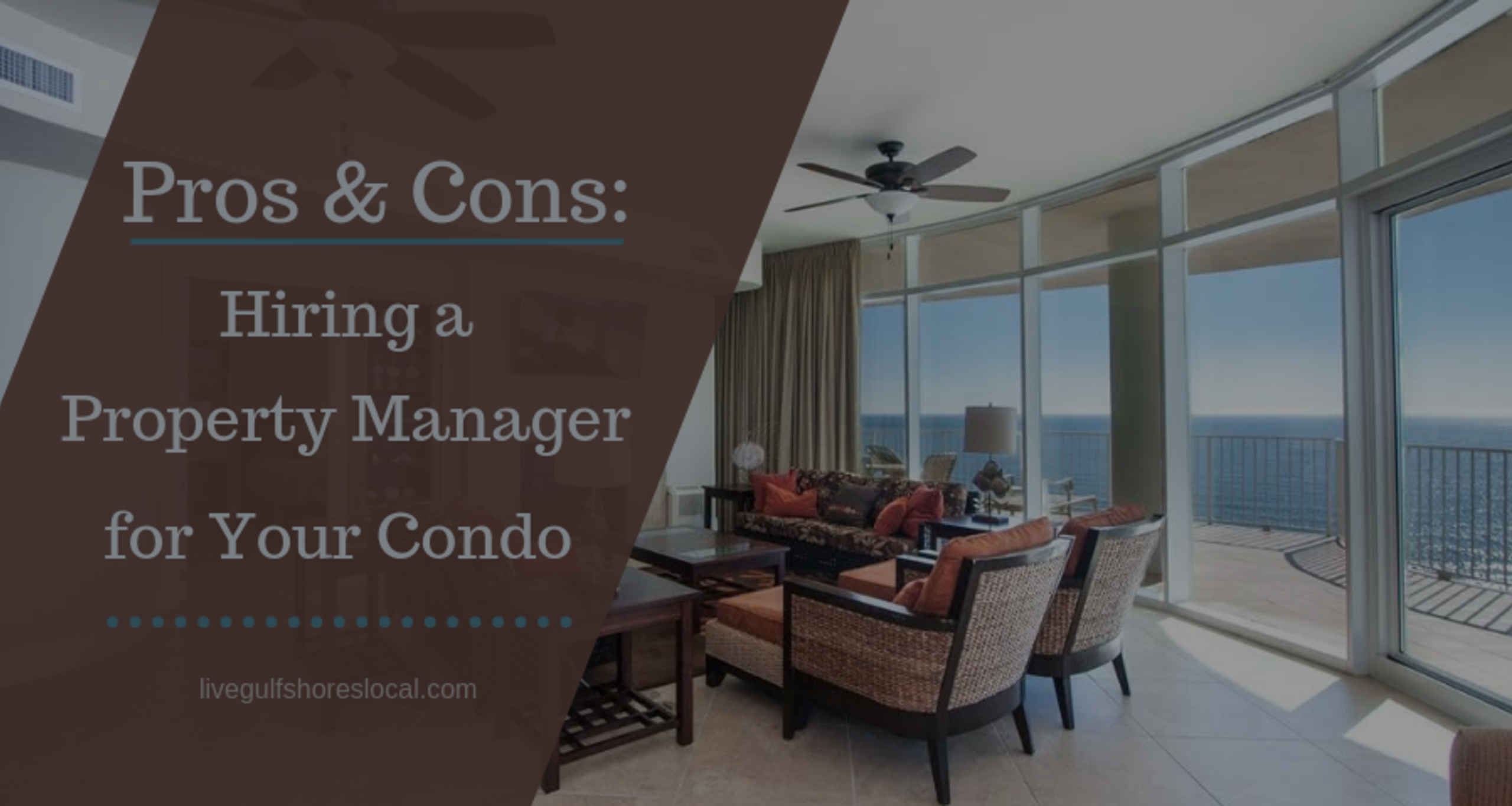 Pros and Cons of Hiring a Property Manager for Your Condo