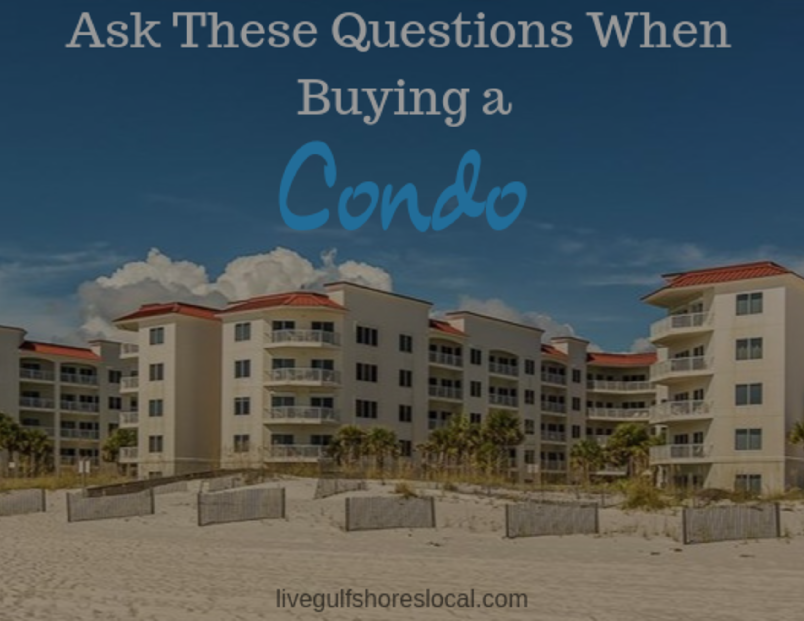 Ask These Questions When Buying a Condo