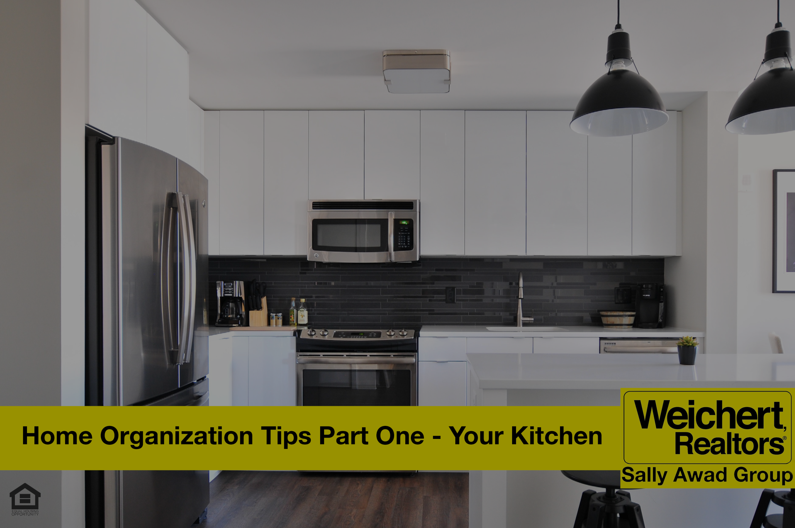Home Organization Tips Part One- Your Kitchen