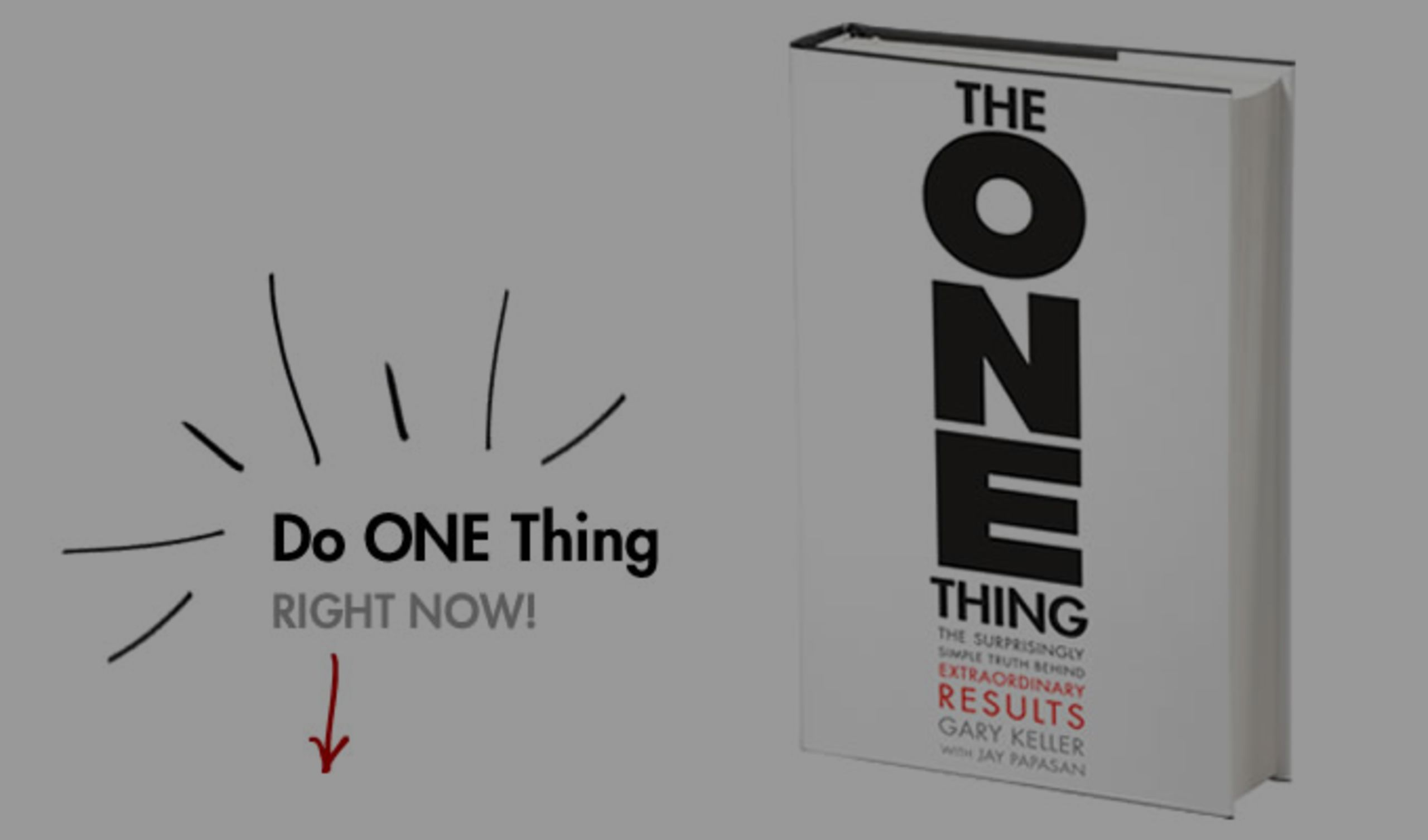 The ONE Thing… Book Giveaway!!