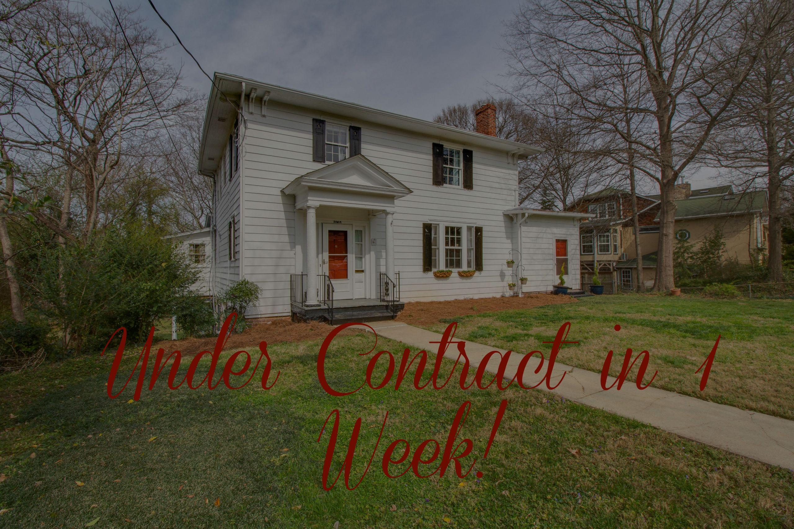 UNDER CONTRACT in 1 WEEK!