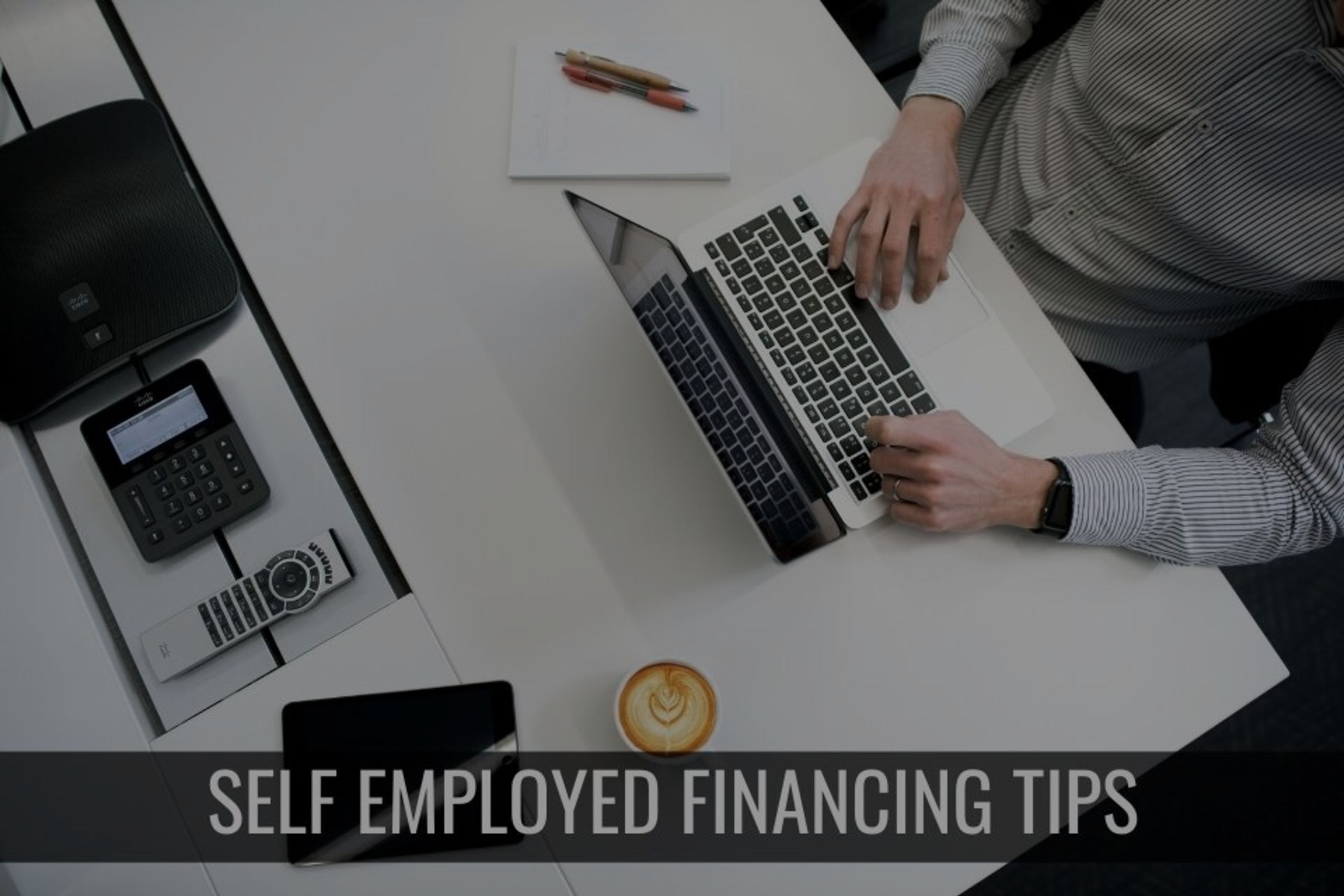 Self-Employed? What You Need to Know about Financing a Home in 2020