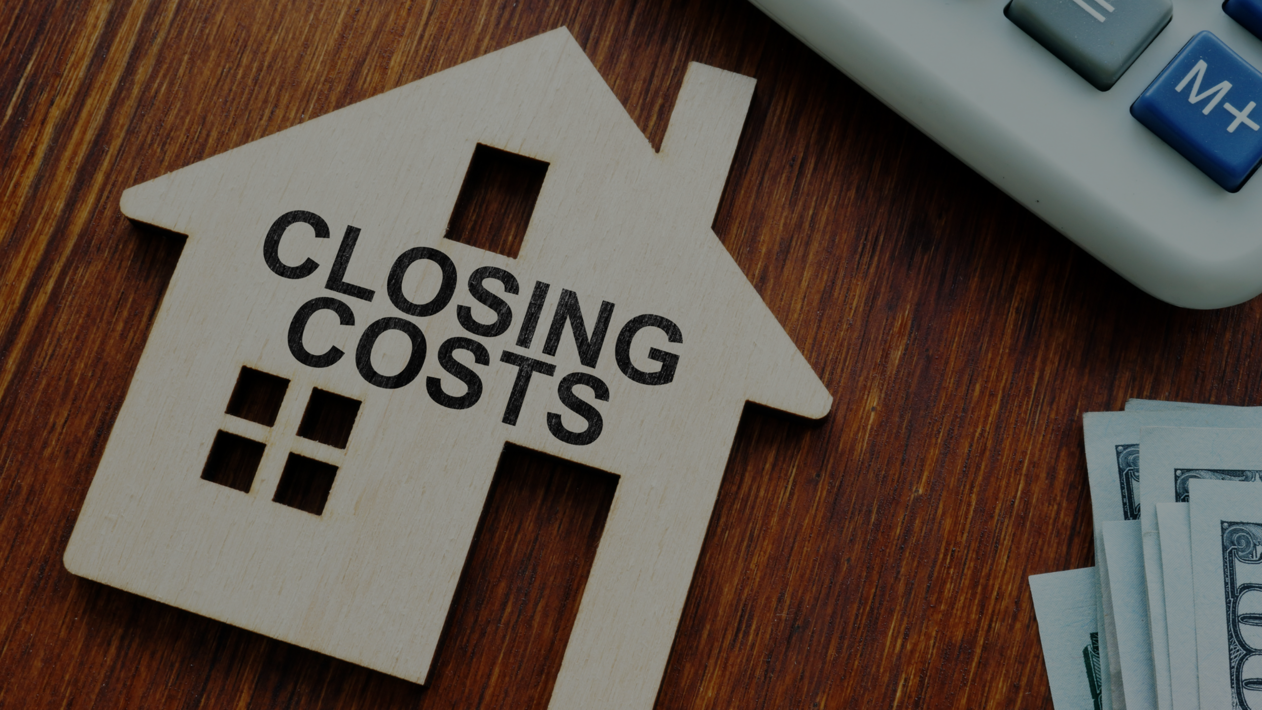 Closing Costs: What Do They Cover?