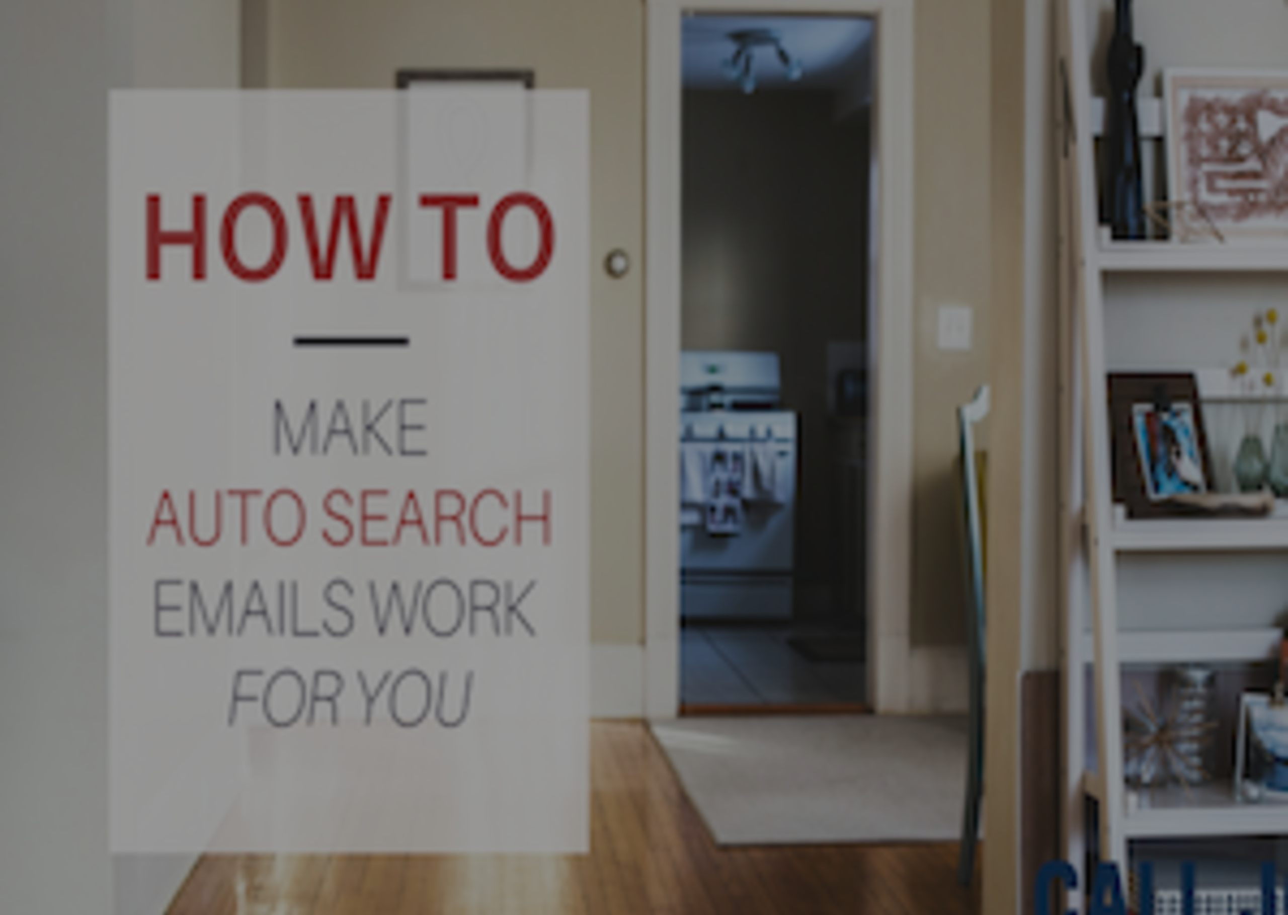 How To Make Auto-Search Emails Work for You