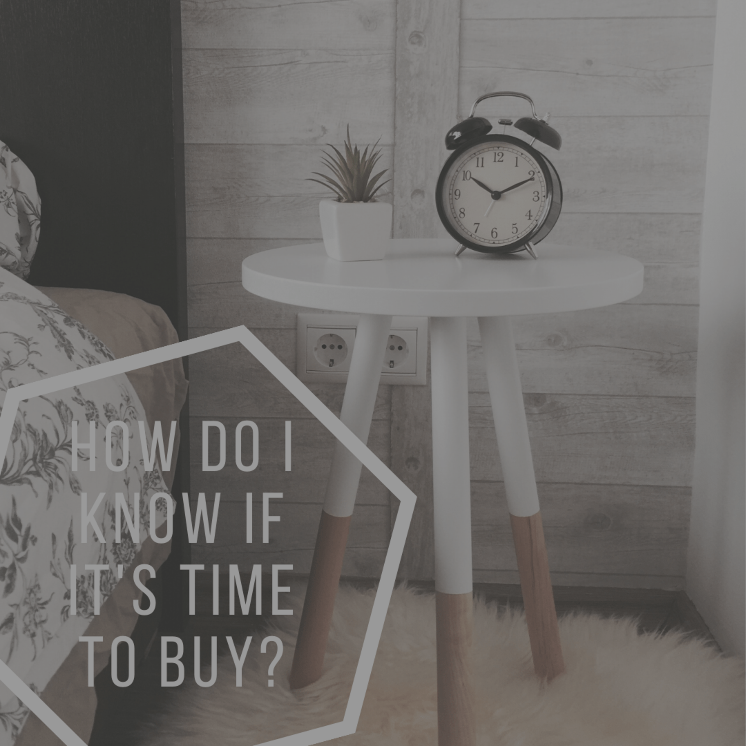 How Do You Know It's the Right Time to Buy?