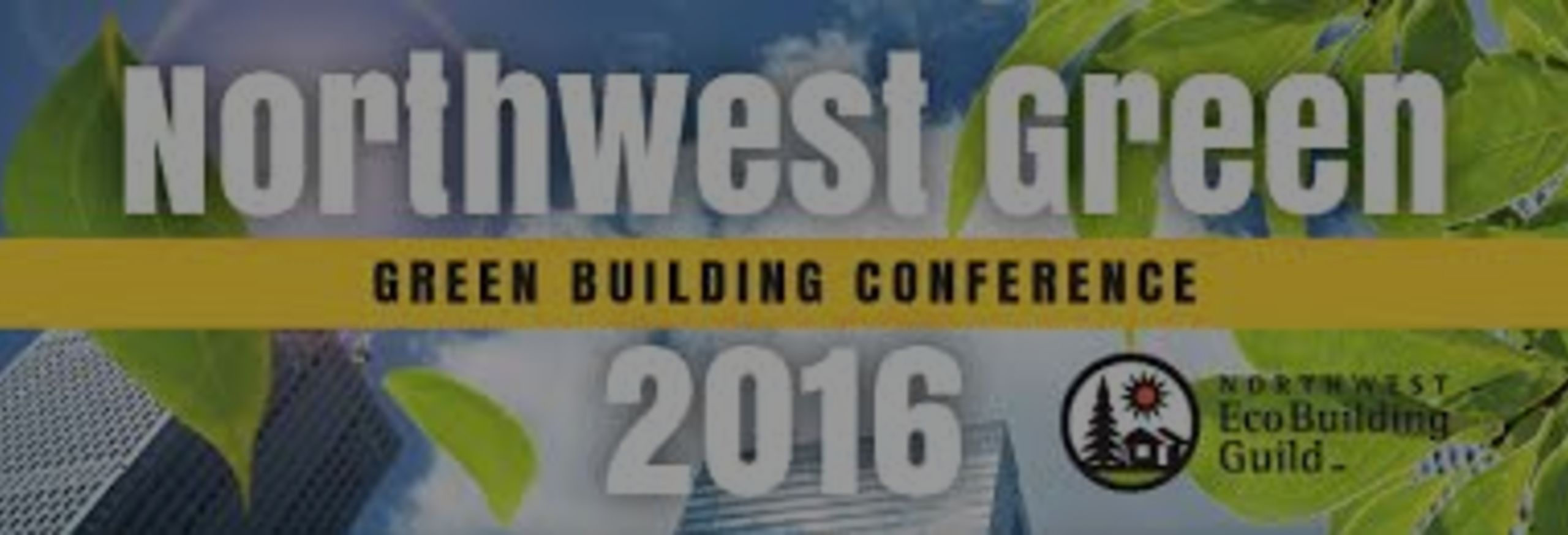 Green Building Double Header Weekend: Green Building Slam and NW Green Conference