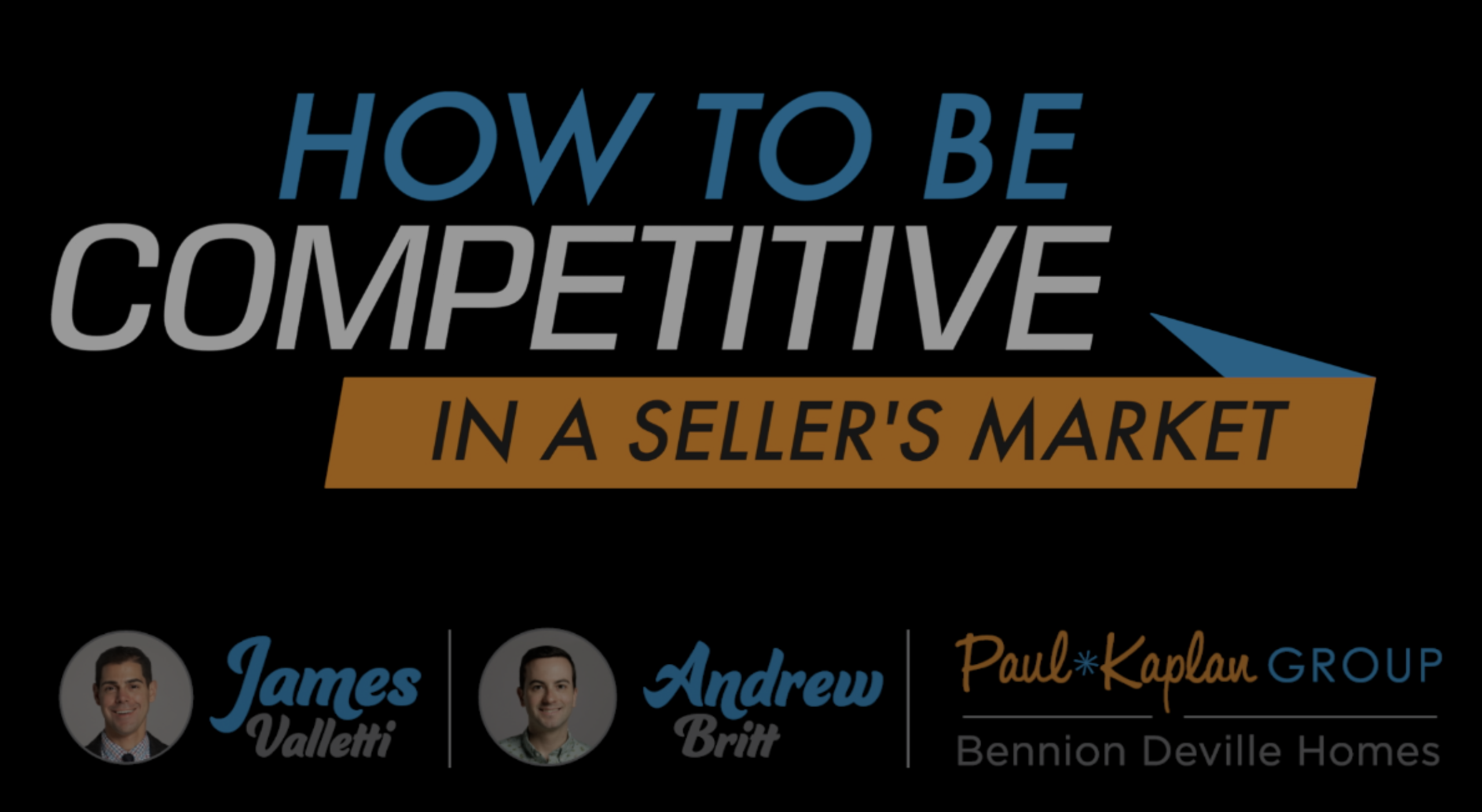 How To Be Competitive In A Seller's Market
