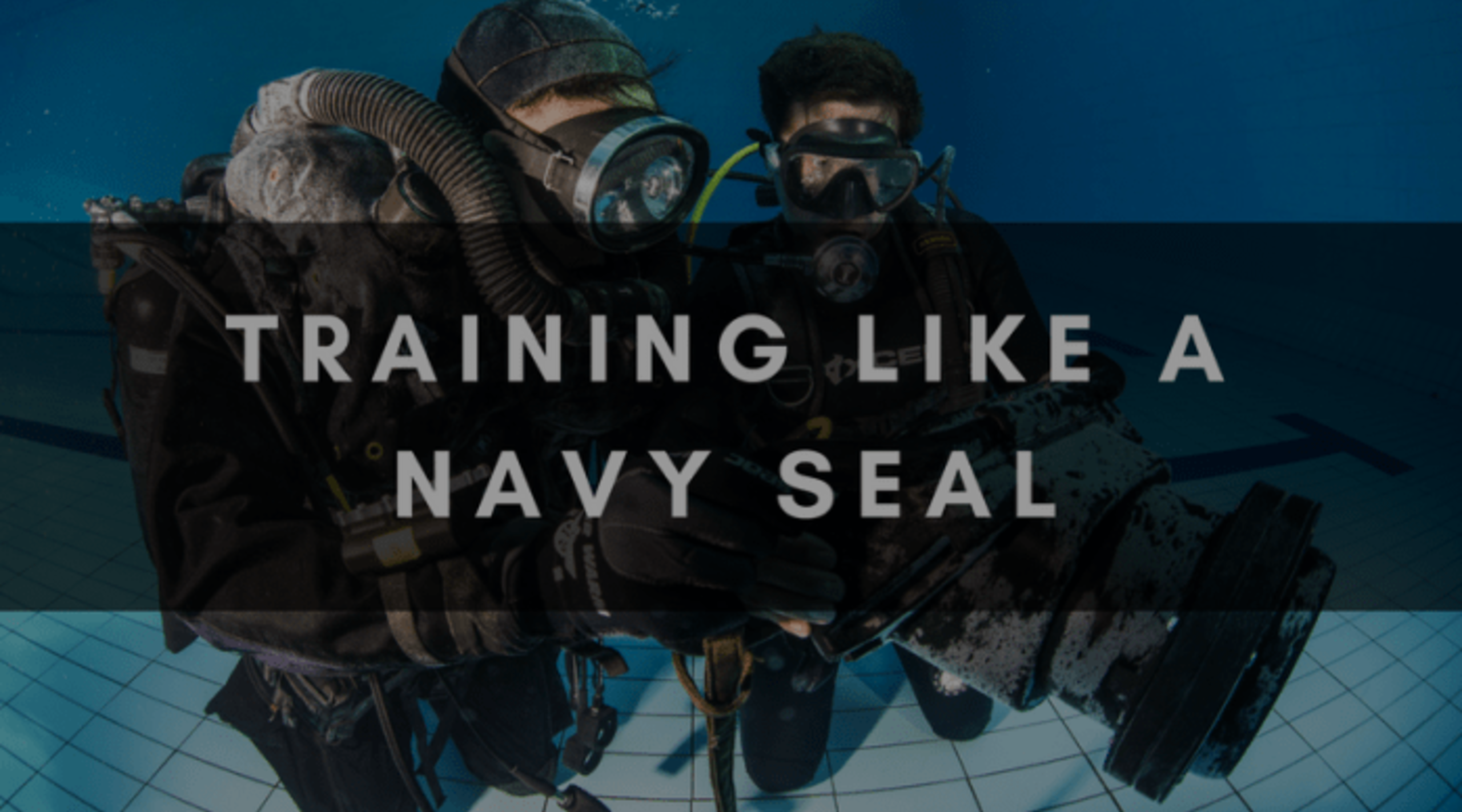 TRAINING LIKE A NAVY SEAL