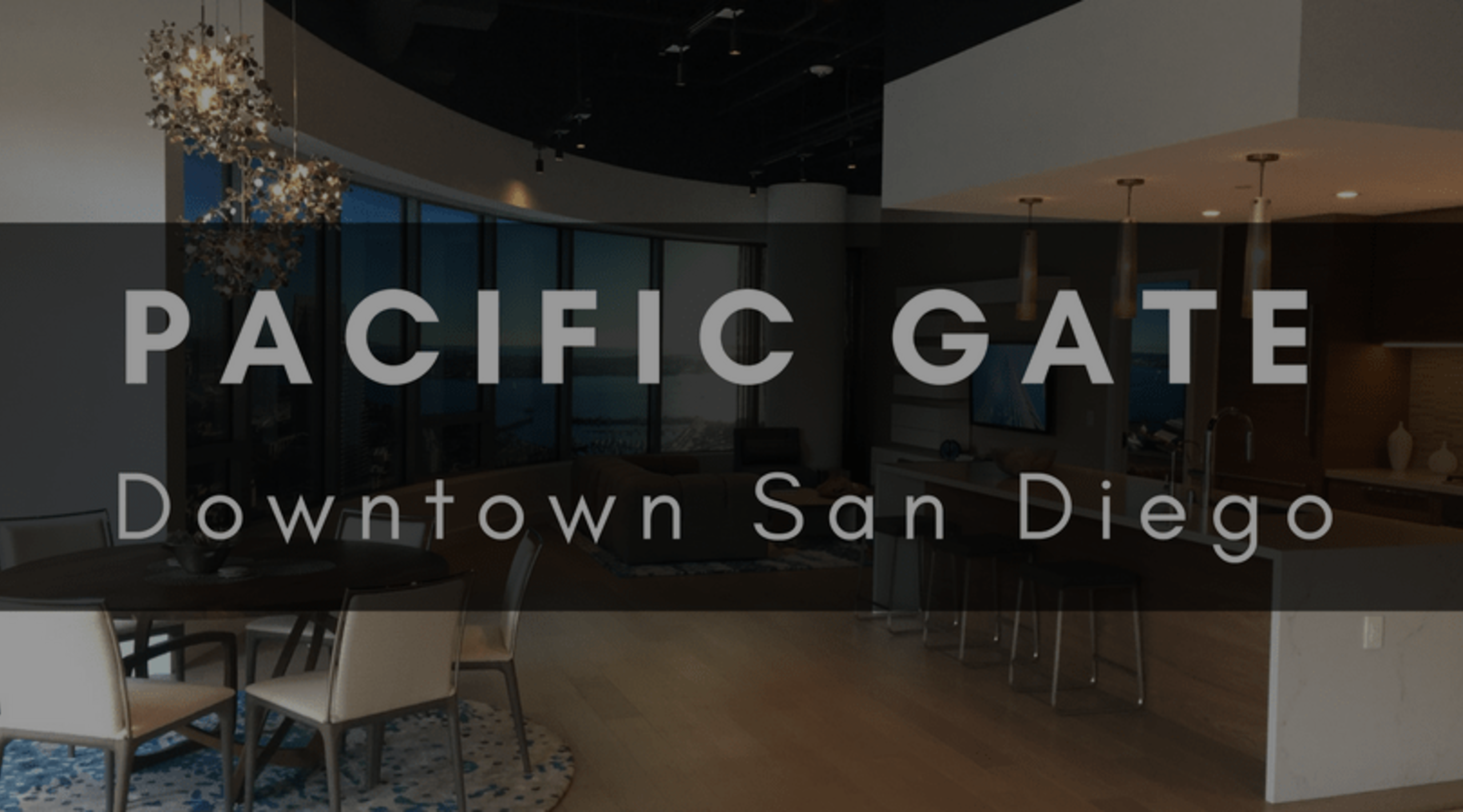 PACIFIC GATE | DOWNTOWN LUXURY LIVING