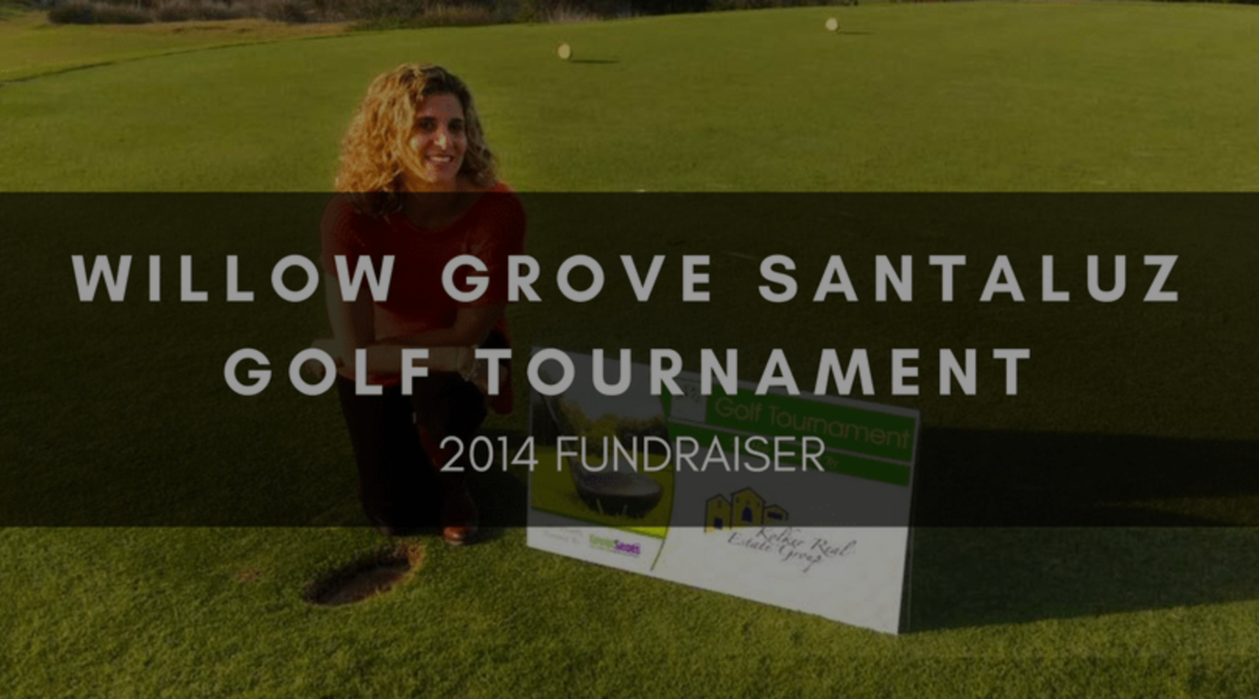 WILLOW GROVE SANTALUZ GOLF TOURNAMENT 2014 FUNDRAISER